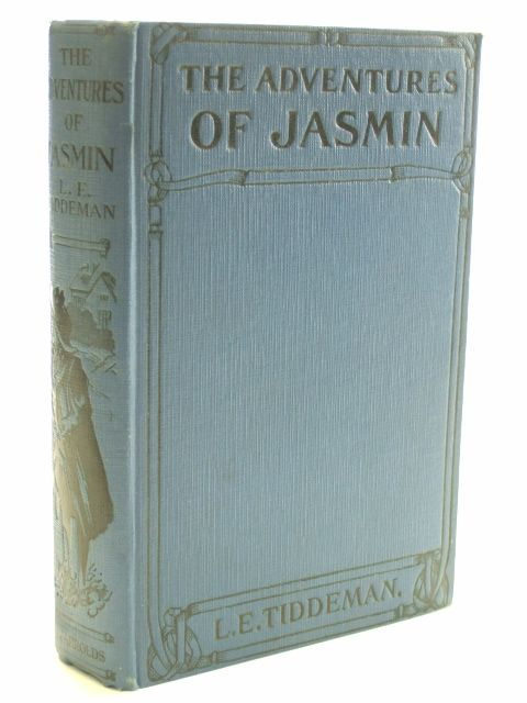 Photo of THE ADVENTURES OF JASMINE written by Tiddeman, L.E. illustrated by Earnshaw, Elizabeth published by Jarrolds Publishers (STOCK CODE: 1206325)  for sale by Stella & Rose's Books