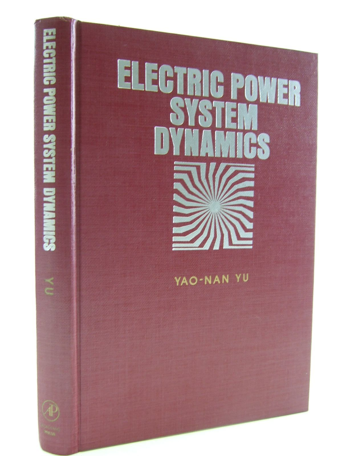 ELECTRIC POWER SYSTEM DYNAMICS written by Yu, Yao-Nan, STOCK