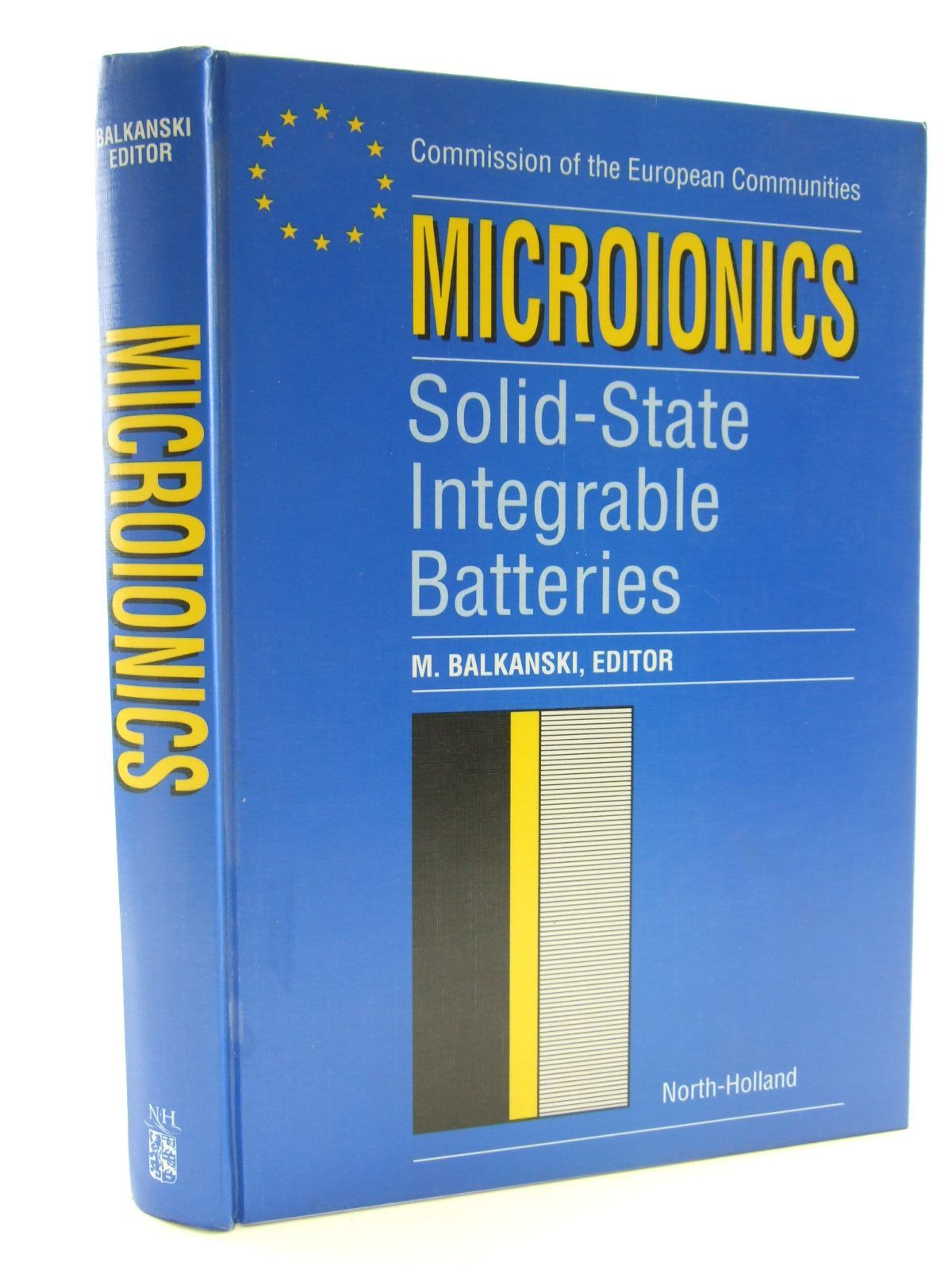 Photo of MICROIONICS SOLID-STATE INTEGRABLE BATTERIES written by Balkanski, M. published by North Holland Publishing Company (STOCK CODE: 1206461)  for sale by Stella & Rose's Books