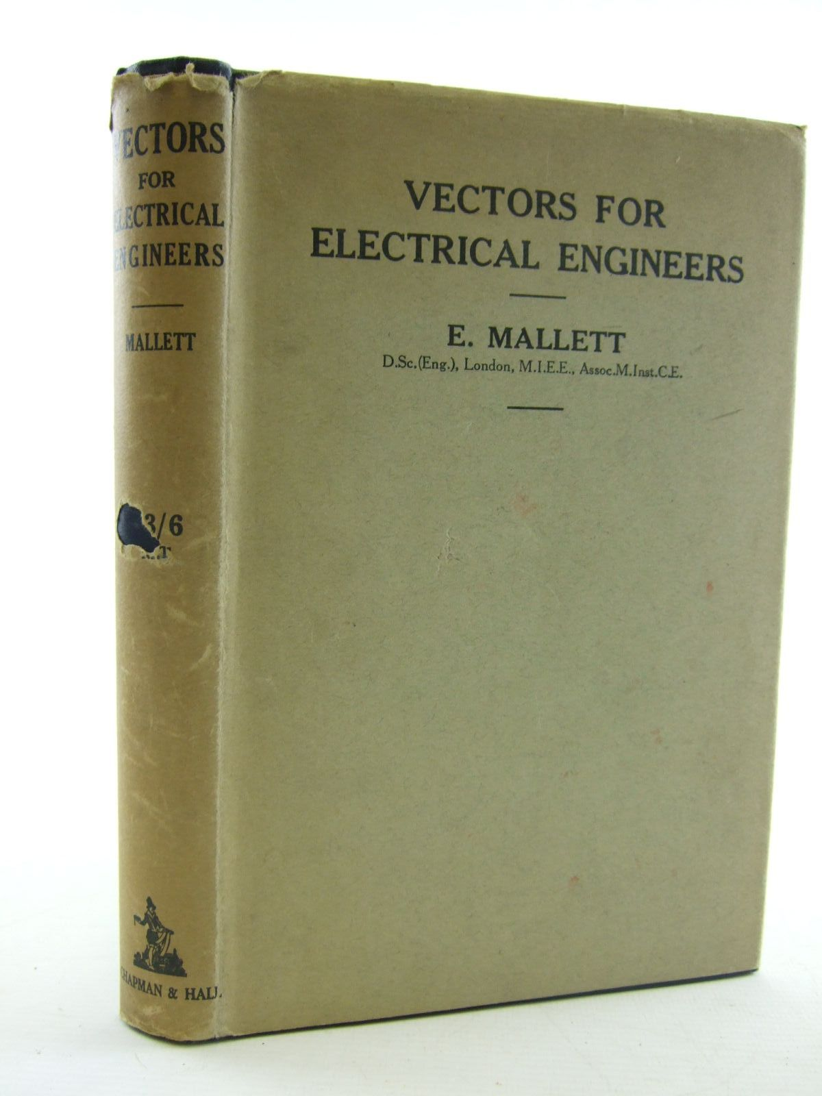 Photo of VECTORS FOR ELECTRICAL ENGINEERS written by Mallett, E. published by Chapman & Hall (STOCK CODE: 1206476)  for sale by Stella & Rose's Books
