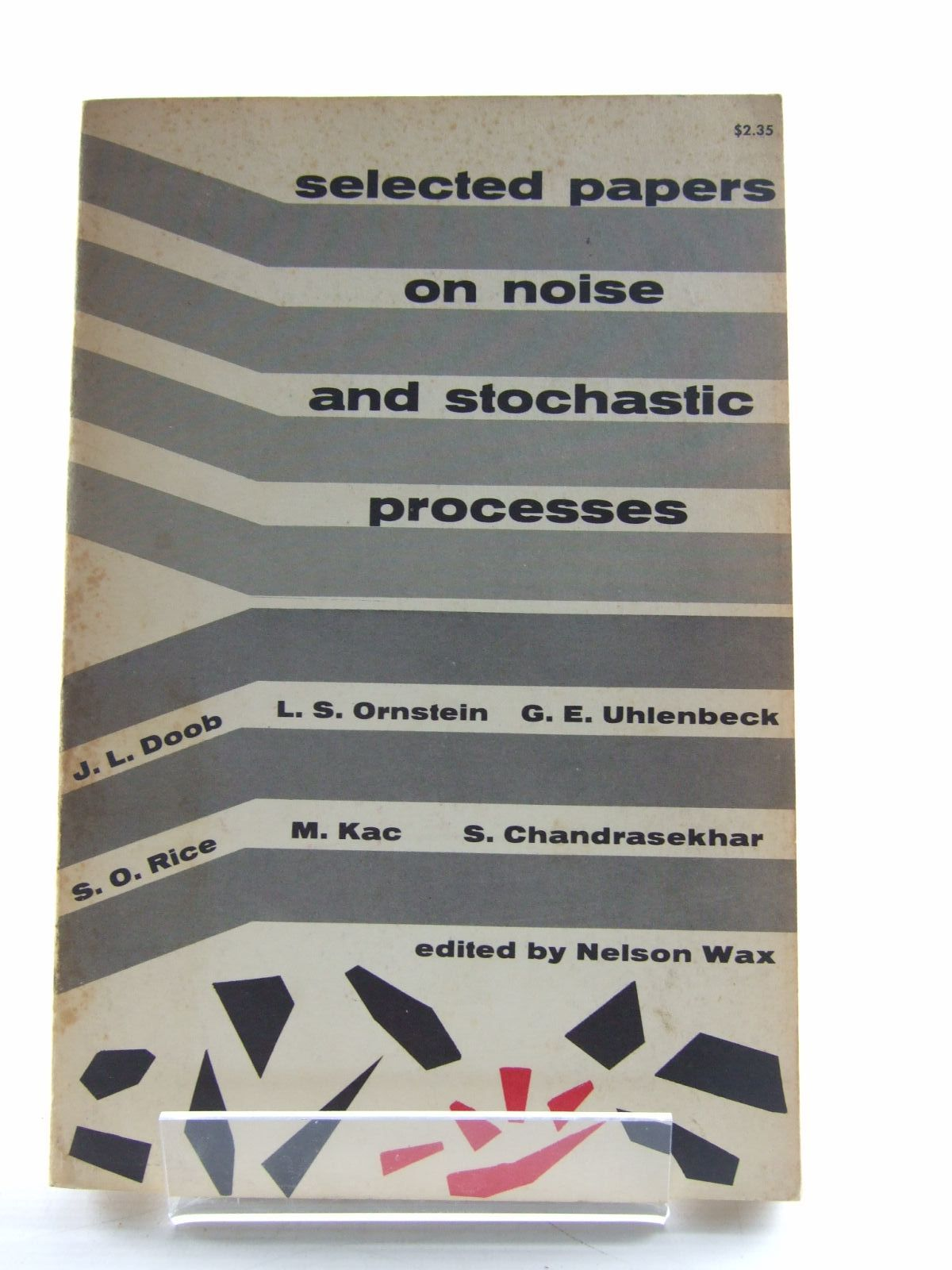 Photo of SELECTED PAPERS ON NOISE AND STOCHASTIC PROCESSES written by Wax, Nelson<br />et al,  published by Dover Publications (STOCK CODE: 1206493)  for sale by Stella & Rose's Books