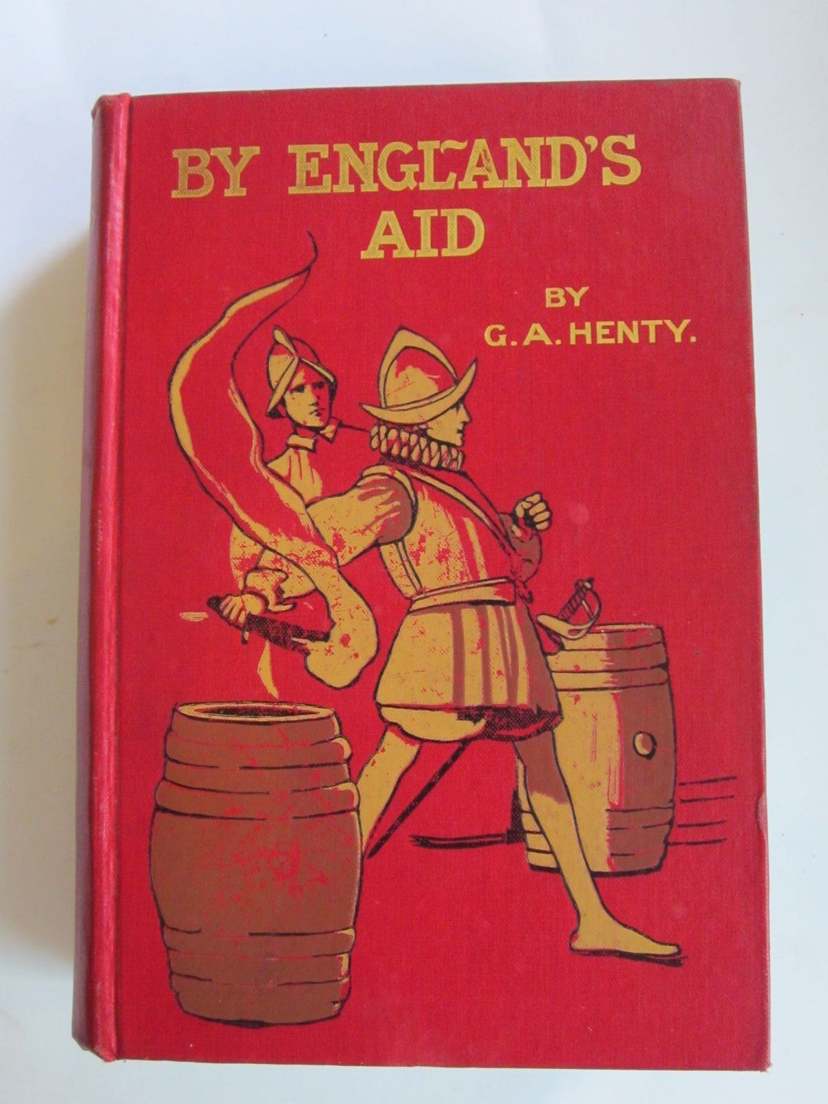 Photo of BY ENGLAND'S AID written by Henty, G.A. illustrated by Pearse, Alfred published by Blackie & Son Ltd. (STOCK CODE: 1206549)  for sale by Stella & Rose's Books