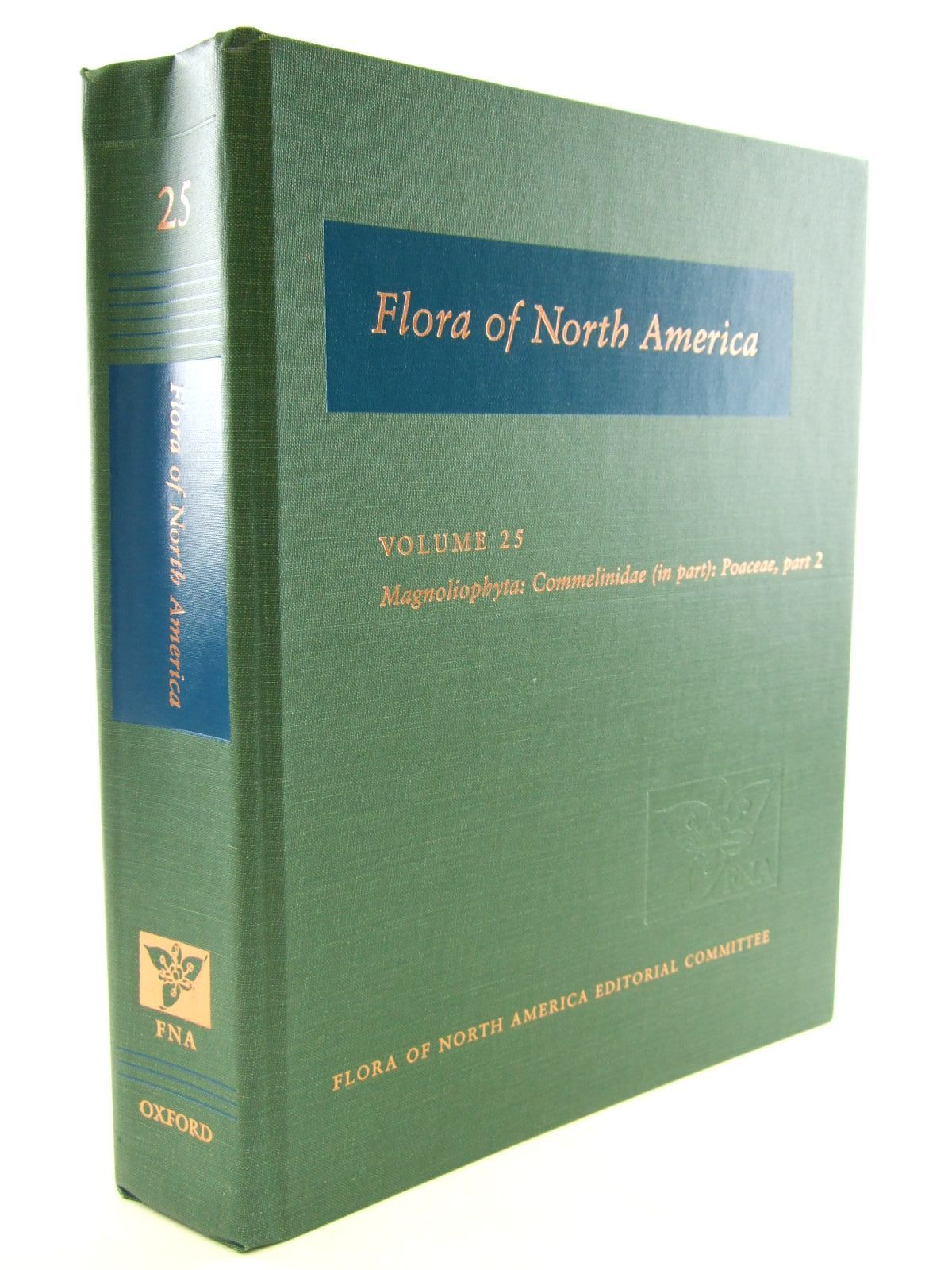 Photo of FLORA OF NORTH AMERICA VOLUME 25 MAGNOLIOPHYTA: COMMELINIDAE (IN PART): POACEAE, PART 2 published by Oxford University Press (STOCK CODE: 1206584)  for sale by Stella & Rose's Books