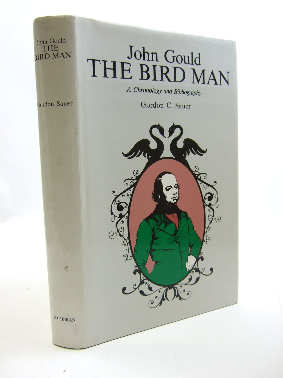 Photo of JOHN GOULD THE BIRD MAN written by Sauer, Gordon illustrated by Gould, John published by Henry Sotheran Ltd. (STOCK CODE: 1207623)  for sale by Stella & Rose's Books