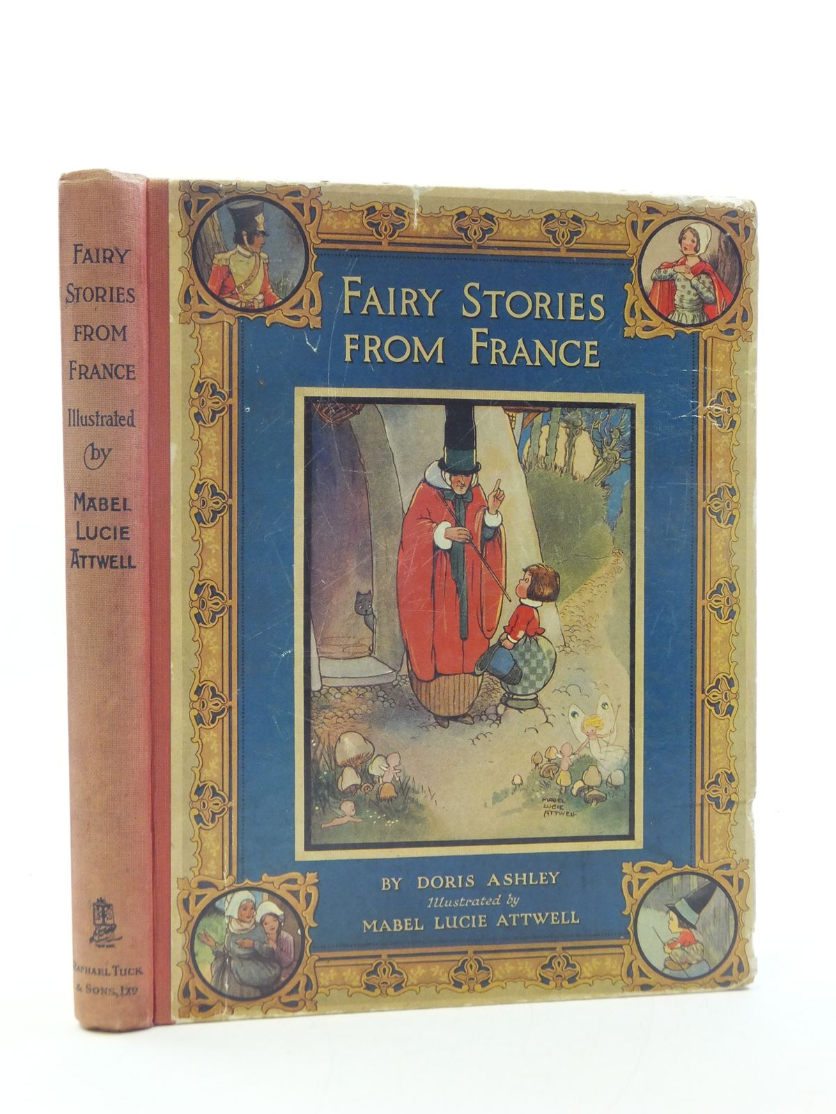 Photo of FAIRY STORIES FROM FRANCE written by Ashley, Doris illustrated by Attwell, Mabel Lucie published by Raphael Tuck & Sons Ltd. (STOCK CODE: 1208006)  for sale by Stella & Rose's Books