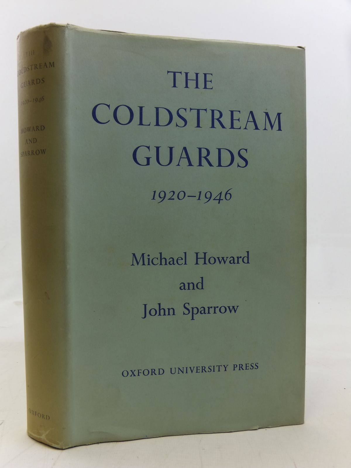 Photo of THE COLDSTREAM GUARDS 1920-1946 written by Howard, Michael<br />Sparrow, John published by Oxford University Press (STOCK CODE: 1208067)  for sale by Stella & Rose's Books