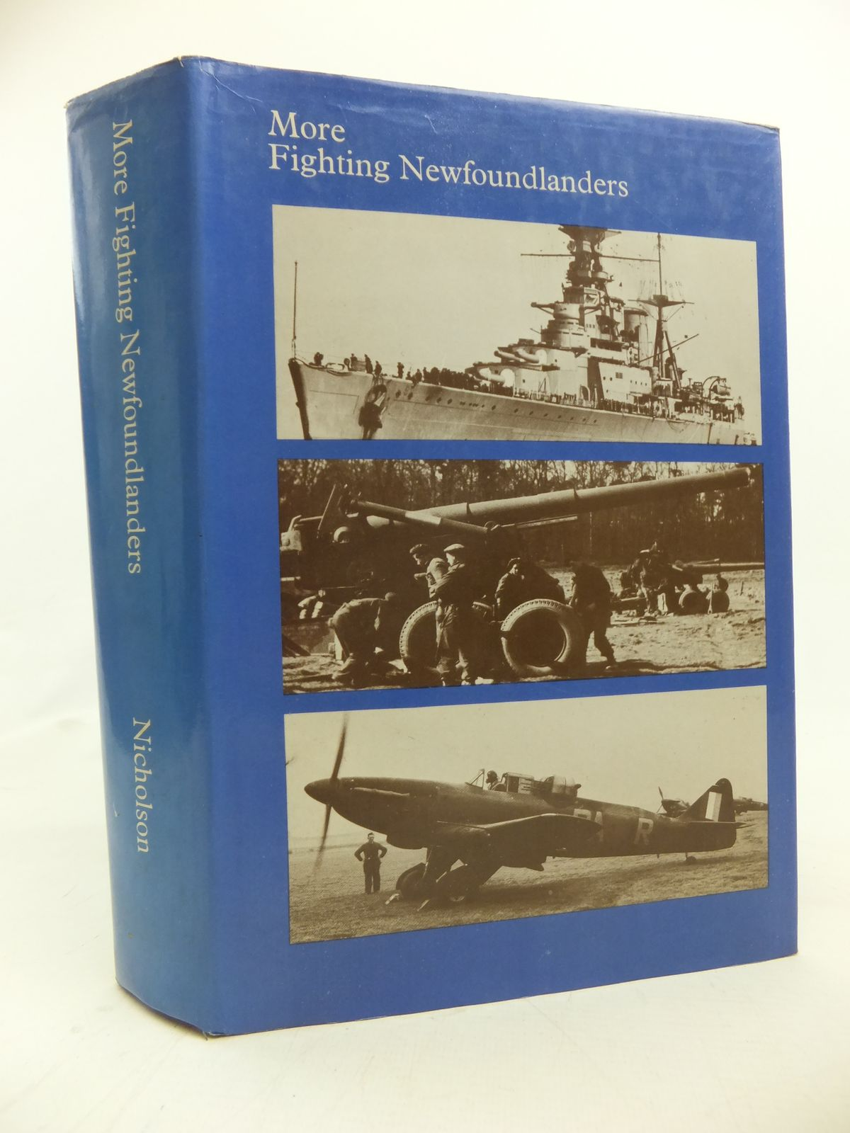 Photo of MORE FIGHTING NEWFOUNDLANDERS written by Nicholson, G.W.L. (STOCK CODE: 1208102)  for sale by Stella & Rose's Books
