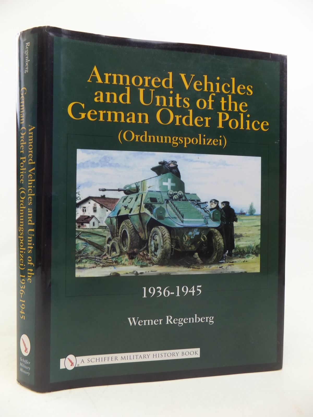 ARMORED VEHICLES AND UNITS OF THE GERMAN ORDER POLICE ...
