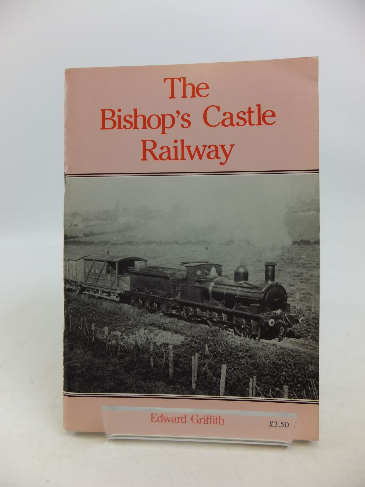 Photo of THE BISHOP'S CASTLE RAILWAY written by Griffith, Edward C. published by Kingfisher Railway Productions (STOCK CODE: 1208152)  for sale by Stella & Rose's Books