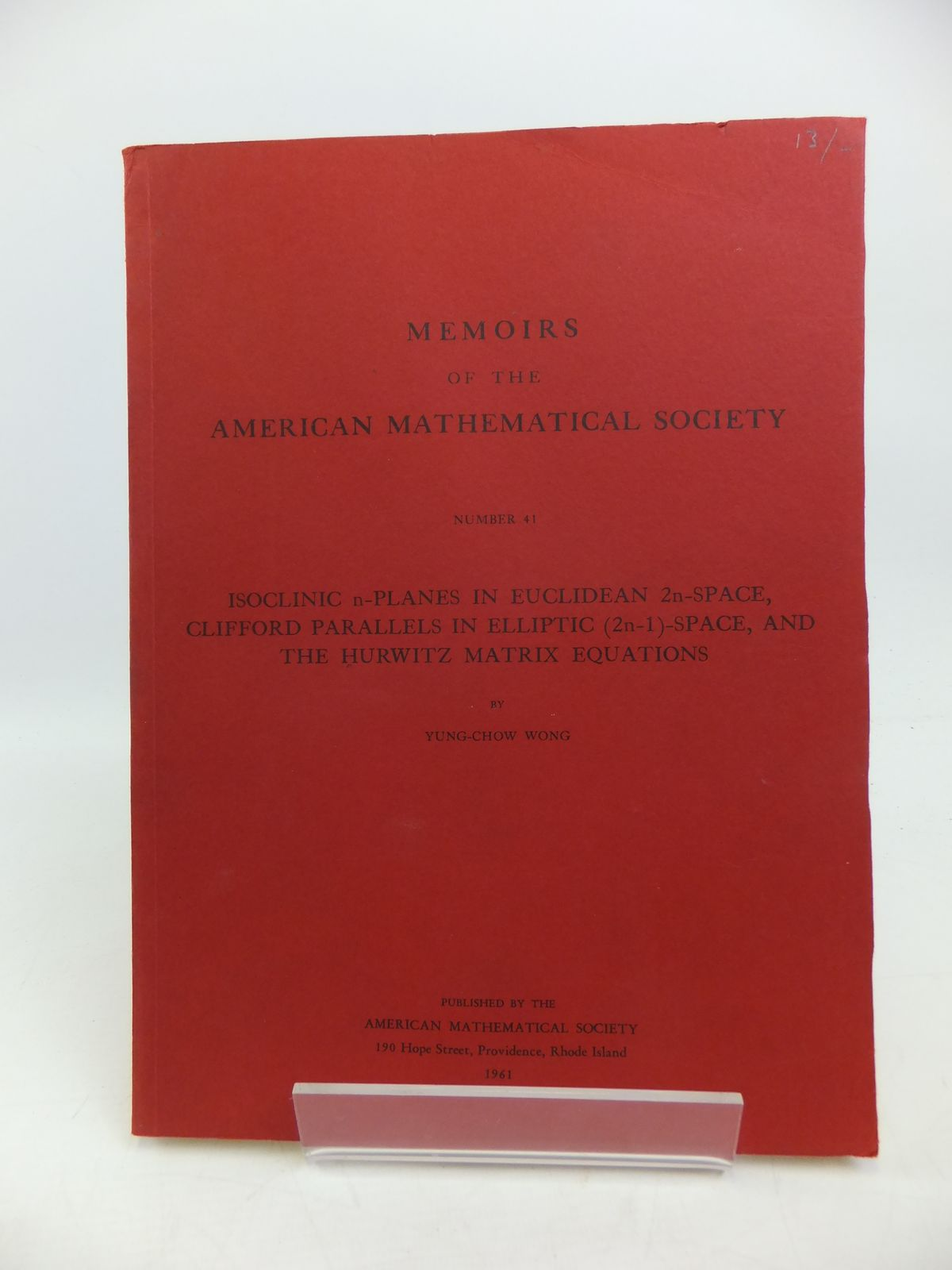 Photo of MEMOIRS OF THE AMERICAN MATHEMATICAL SOCIETY NUMBER 41 written by Wong, Yung-Chow published by American Mathematical Society (STOCK CODE: 1208172)  for sale by Stella & Rose's Books