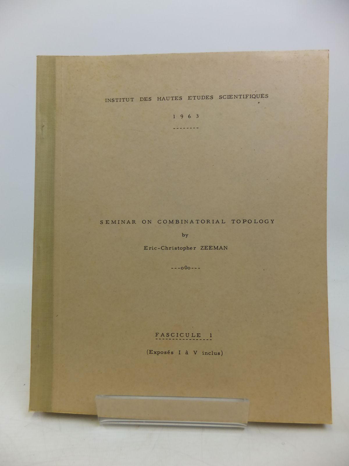 Photo of SEMINAR ON COMBINATORIAL TOPOLOGY written by Zeeman, Eric-Christopher published by Institut Des Hautes Etudes Scientifiques (STOCK CODE: 1208178)  for sale by Stella & Rose's Books