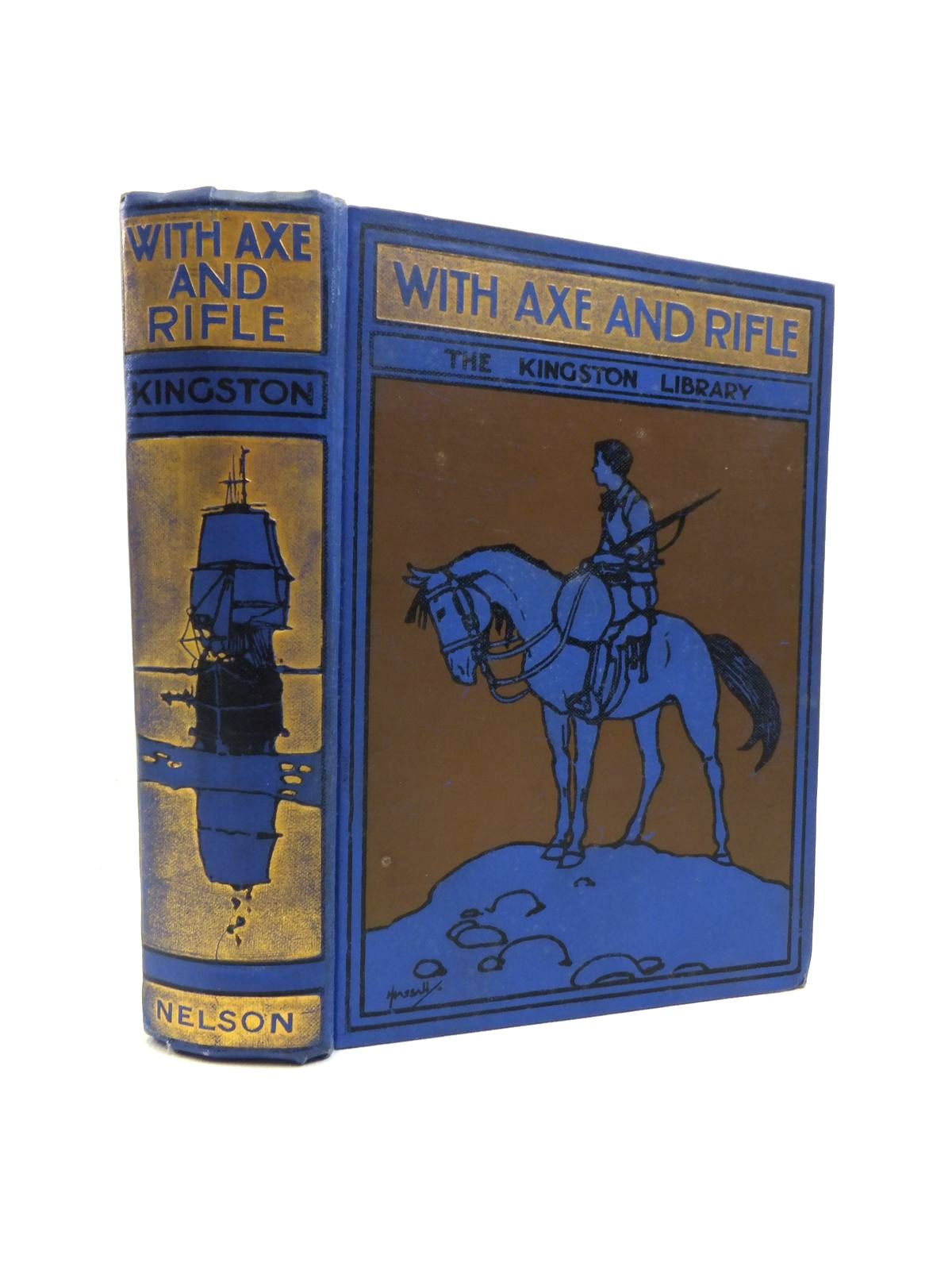 Photo of WITH AXE AND RIFLE written by Kingston, W.H.G. illustrated by Little, Norman published by Thomas Nelson & Sons (STOCK CODE: 1208211)  for sale by Stella & Rose's Books