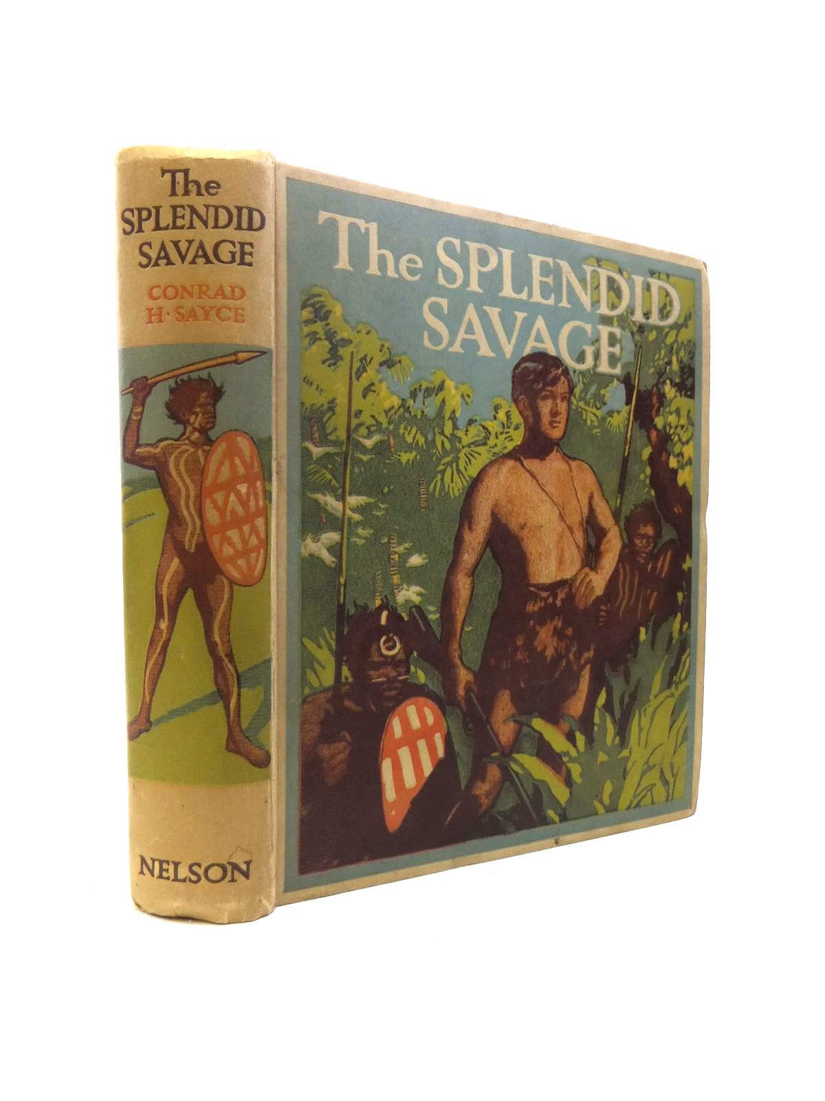 Photo of THE SPLENDID SAVAGE written by Sayce, Conard H. illustrated by Cooley, Victor published by Thomas Nelson and Sons Ltd. (STOCK CODE: 1208223)  for sale by Stella & Rose's Books