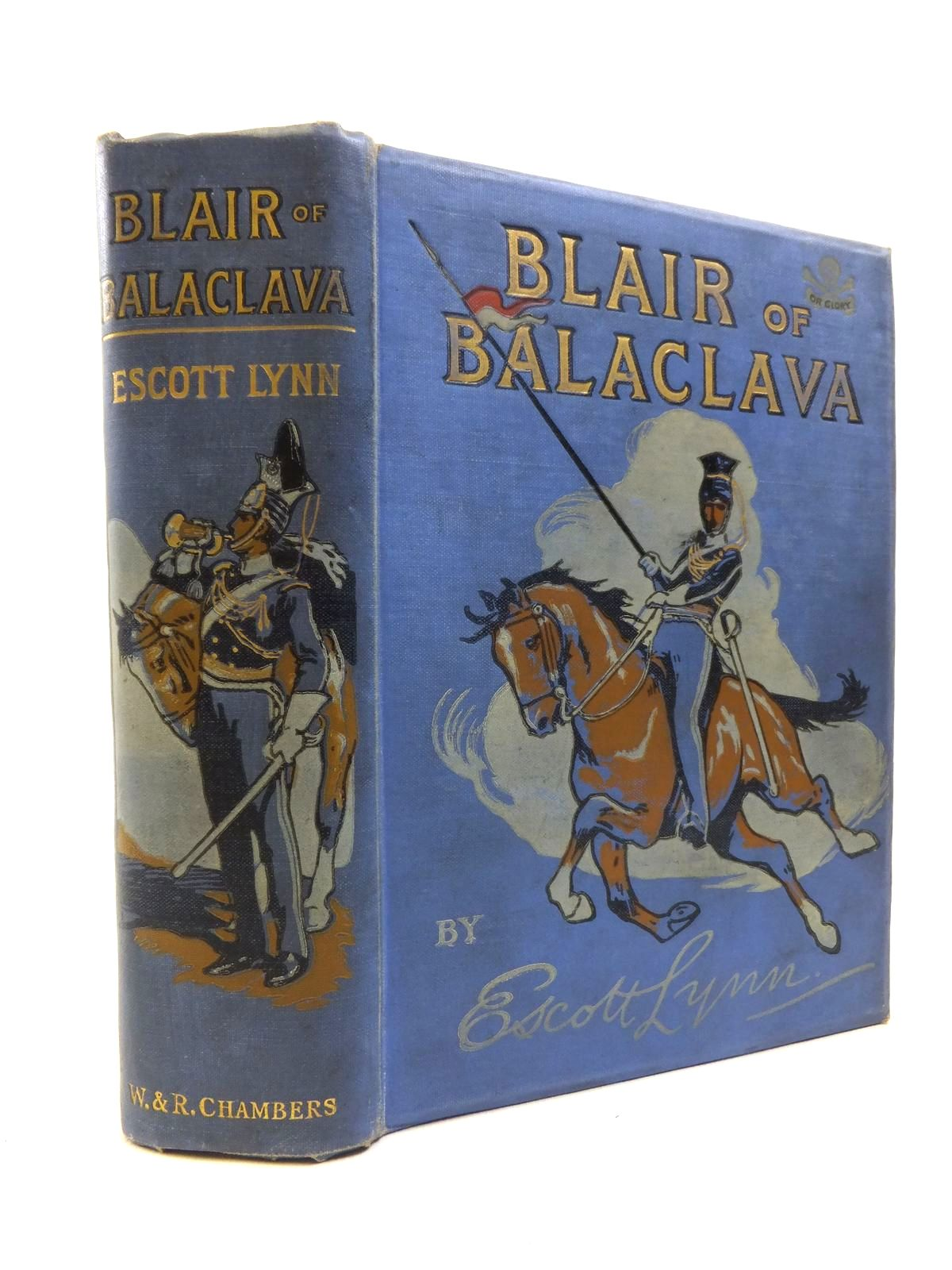 Photo of BLAIR OF BALACLAVA written by Lynn, Escott illustrated by Groome, W.H.C. published by W. & R. Chambers Limited (STOCK CODE: 1208225)  for sale by Stella & Rose's Books