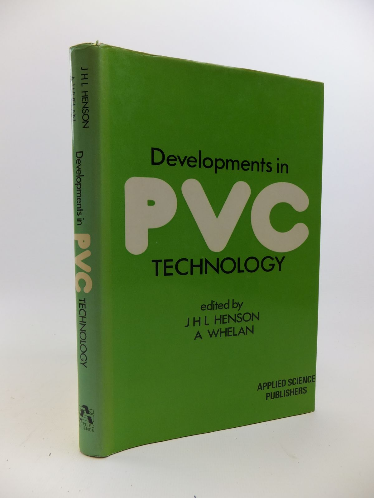 Photo of DEVELOPMENTS IN PVC TECHNOLOGY written by Henson, J.H.L.<br />Whelan, A. published by Applied Science Publishers Ltd. (STOCK CODE: 1208246)  for sale by Stella & Rose's Books