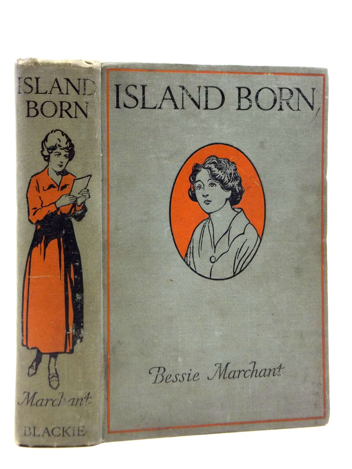 Photo of ISLAND BORN written by Marchant, Bessie illustrated by Bates, Leo published by Blackie & Son Ltd. (STOCK CODE: 1208282)  for sale by Stella & Rose's Books