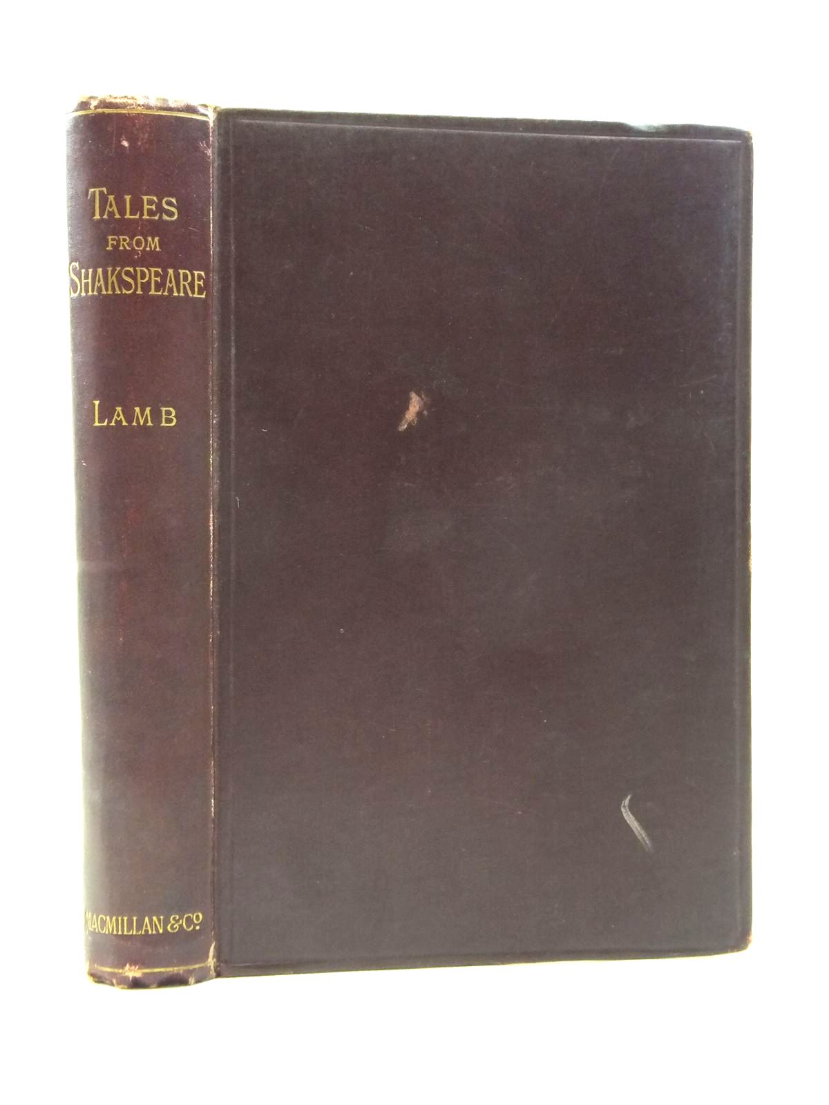 Photo of TALES FROM SHAKESPEARE written by Lamb, Charles<br />Lamb, Mary<br />Ainger, Alfred published by Macmillan & Co. (STOCK CODE: 1208284)  for sale by Stella & Rose's Books