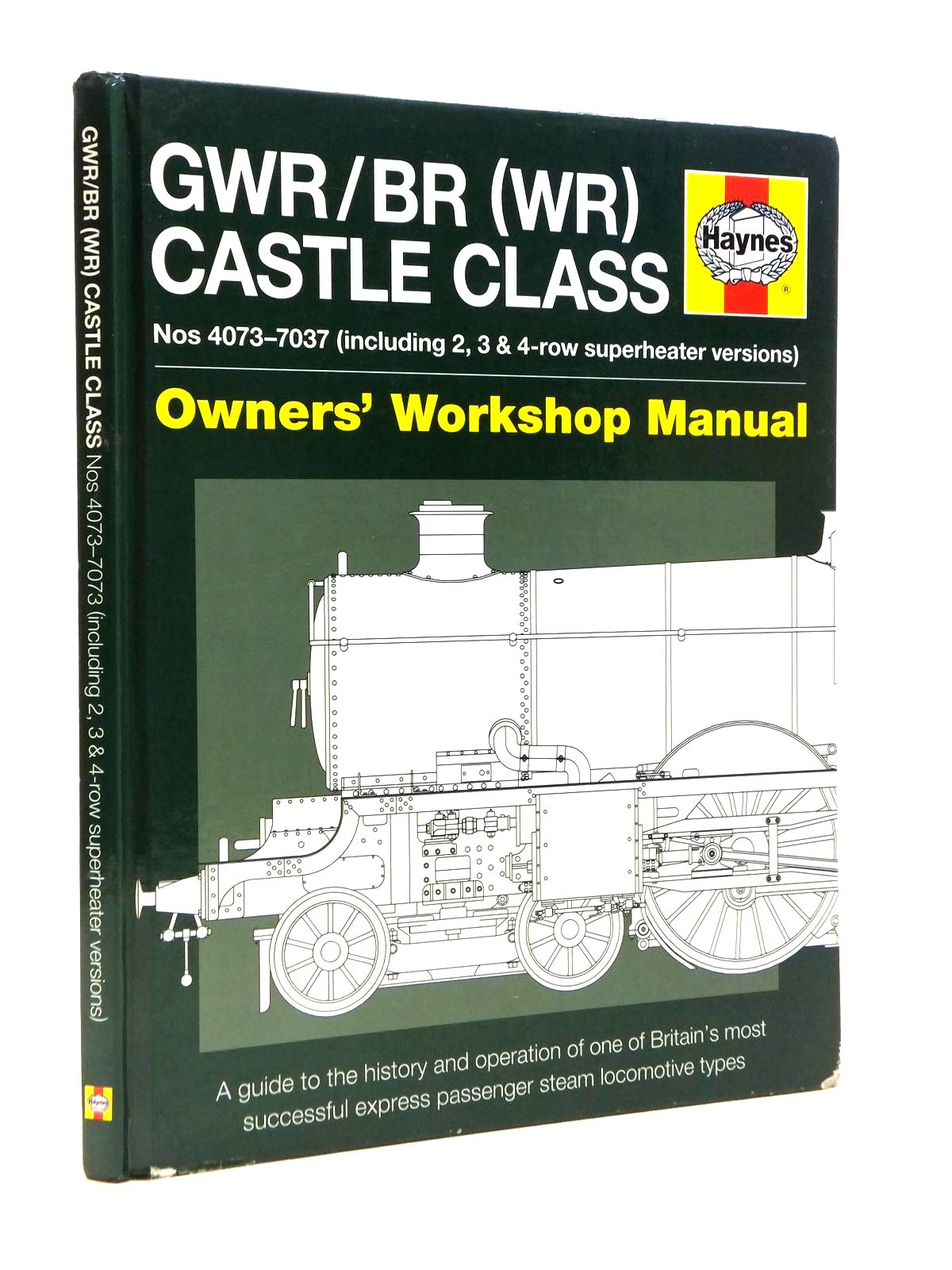 Photo of GWR/BR (WR) CASTLE CLASS OWNER'S WORKSHOP MANUAL written by Fermor, Drew published by Haynes Publishing (STOCK CODE: 1208288)  for sale by Stella & Rose's Books