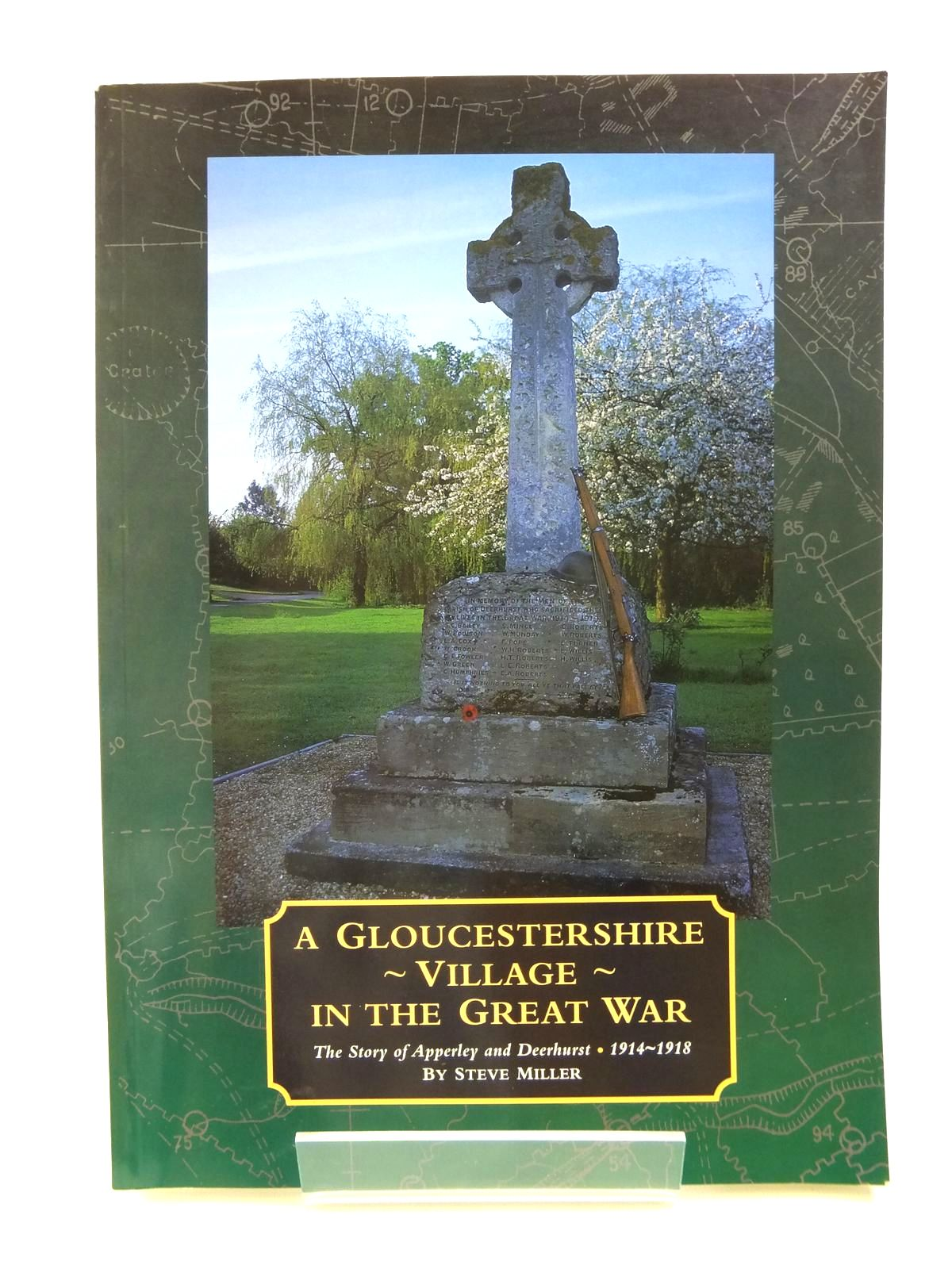 Photo of A GLOUCESTERSHIRE VILLAGE IN THE GREAT WAR written by Miller, Steve published by S.P. Miller (STOCK CODE: 1208295)  for sale by Stella & Rose's Books