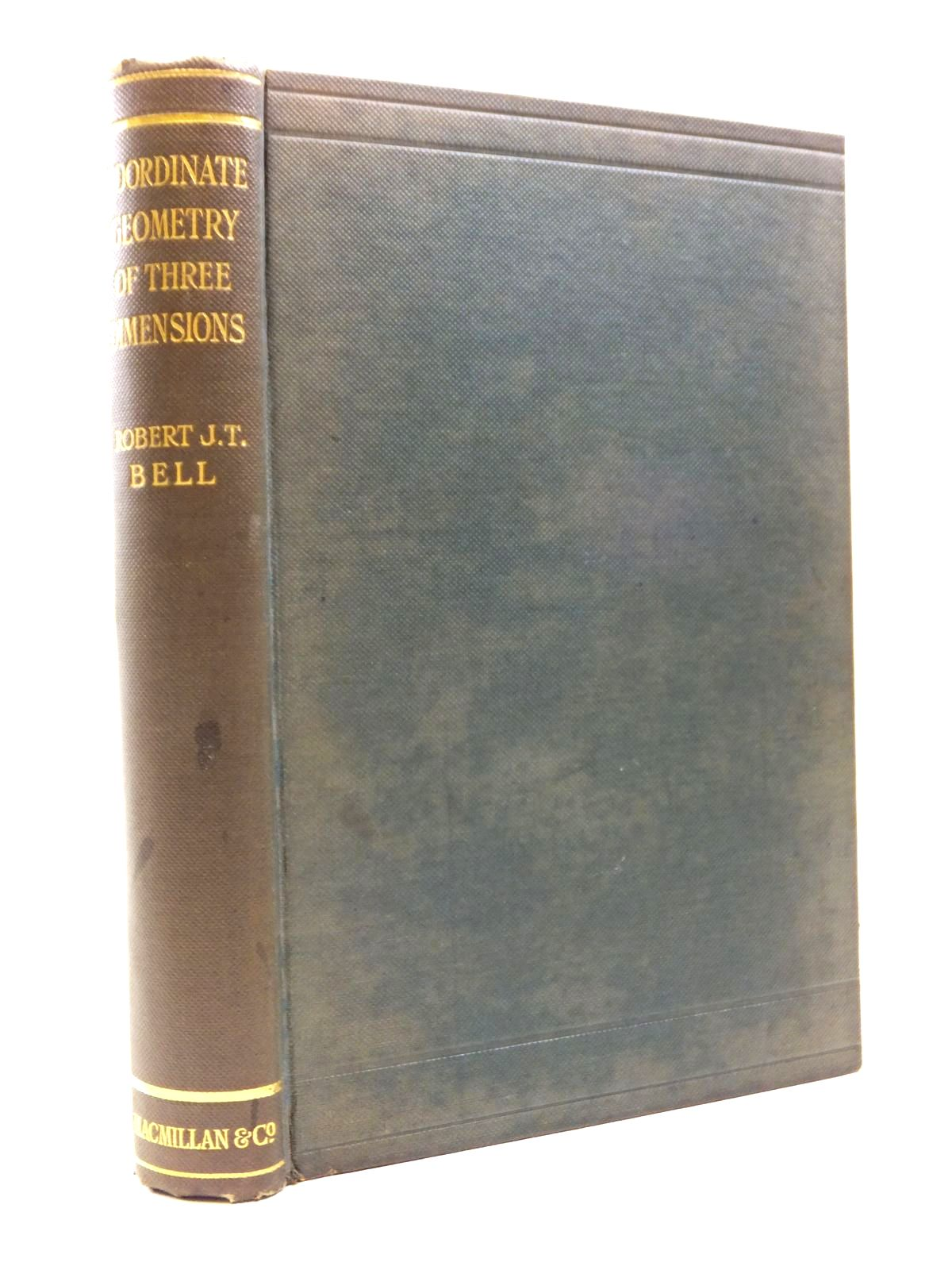 Photo of AN ELEMENTARY TREATISE ON COORDINATE GEOMETRY OF THREE DIMENSIONS written by Bell, Robert J.T. published by Macmillan & Co. Ltd. (STOCK CODE: 1208306)  for sale by Stella & Rose's Books