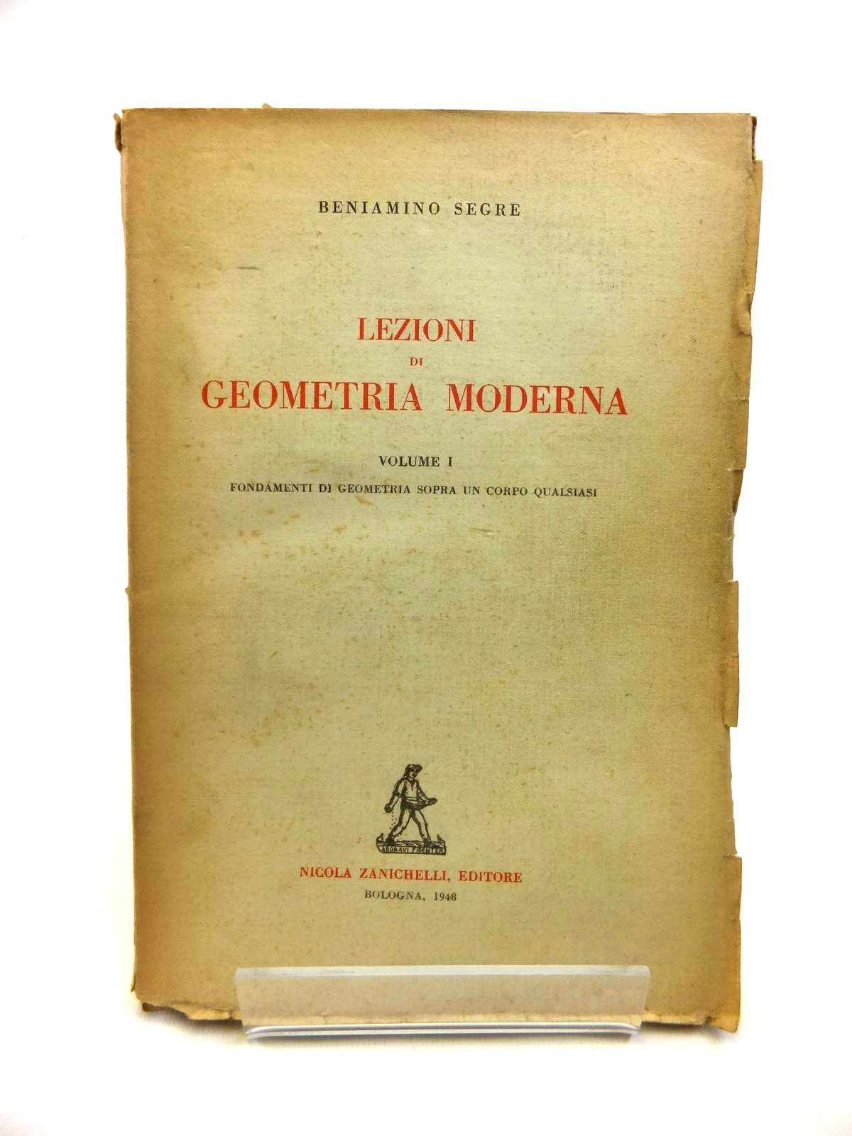 Photo of LEZIONI DI GOMETRIA MODERNA written by Segre, Beniamino published by Nicola Zanichelli (STOCK CODE: 1208321)  for sale by Stella & Rose's Books