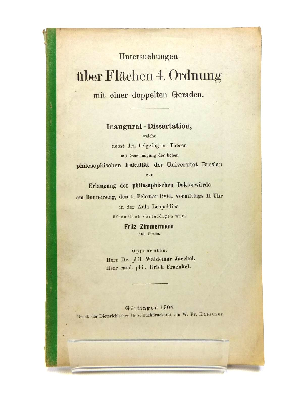 Photo of UNTERSUCHUNGEN UBER FLACHEN 4. ORDUNUNG MIT EINER DOPPELTEN GERADEN written by Zimmerman, Fritz published by W. Fr. Kaestner (STOCK CODE: 1208334)  for sale by Stella & Rose's Books