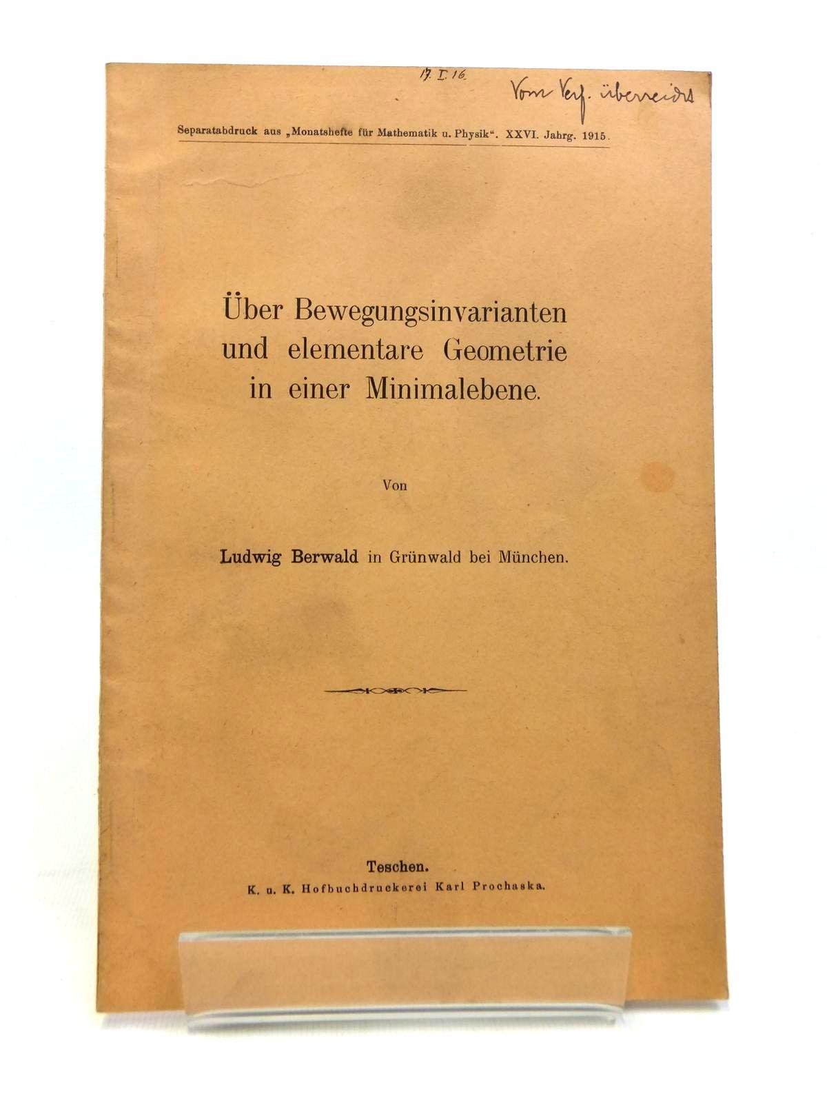 Photo of UBER BEWEGUNGSINVARIANTEN UND ELEMENTARE GEOMETRIE IN EINER MINIMALEBENE written by Berwald, Ludwig published by Karl Prochaska (STOCK CODE: 1208336)  for sale by Stella & Rose's Books