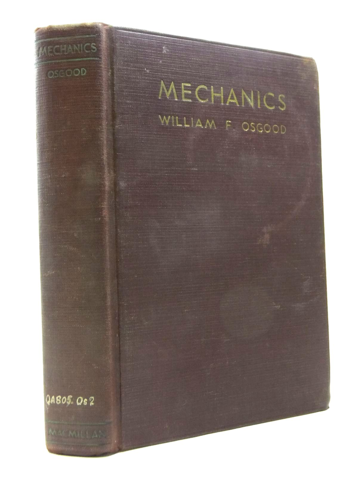 Photo of MECHANICS written by Osgood, William F. published by The Macmillan Company (STOCK CODE: 1208360)  for sale by Stella & Rose's Books