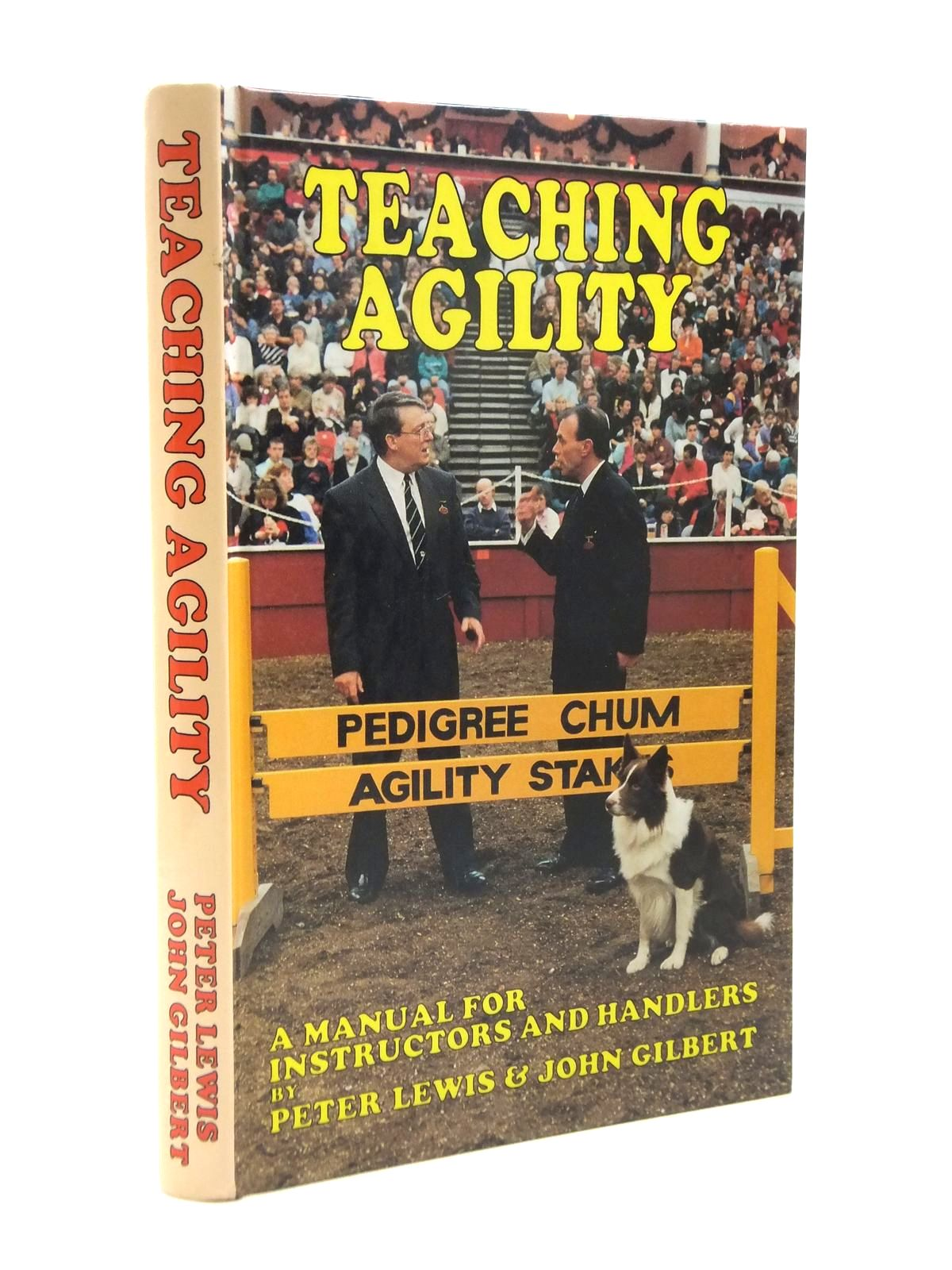 Photo of TEACHING AGILITY written by Lewis, Peter<br />Gilbert, John illustrated by Lewis, Peter published by Canine Publications (STOCK CODE: 1208388)  for sale by Stella & Rose's Books