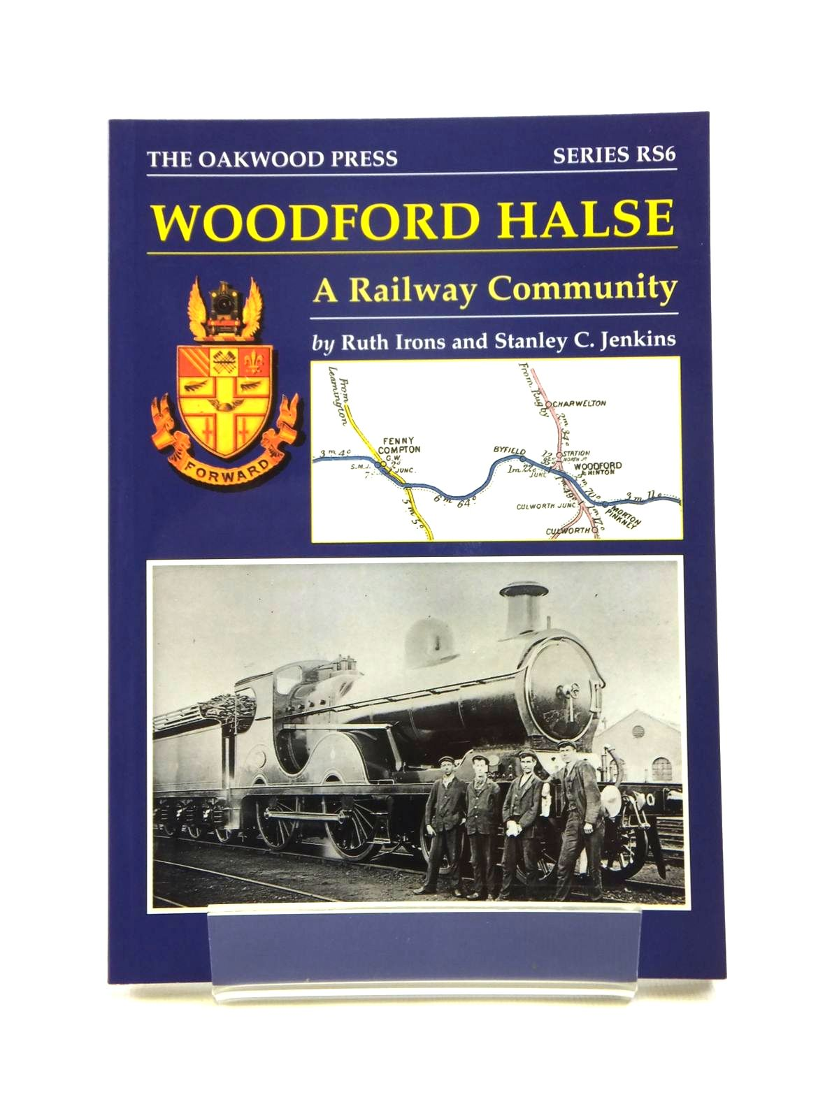 Photo of WOODFORD HALSE A RAILWAY COMMUNITY written by Irons, Ruth<br />Jenkins, Stanley C. published by The Oakwood Press (STOCK CODE: 1208452)  for sale by Stella & Rose's Books