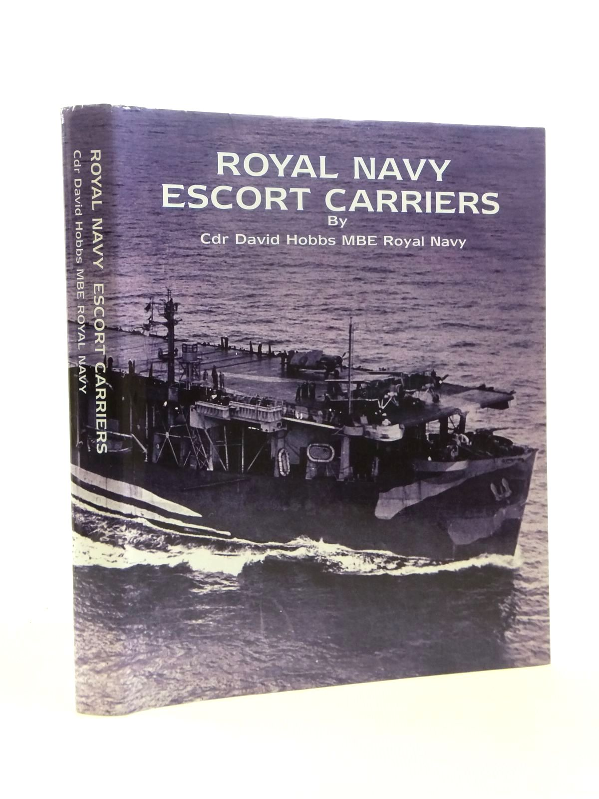 Photo of ROYAL NAVY ESCORT CARRIERS written by Hobbs, David published by Maritime Books (STOCK CODE: 1208466)  for sale by Stella & Rose's Books