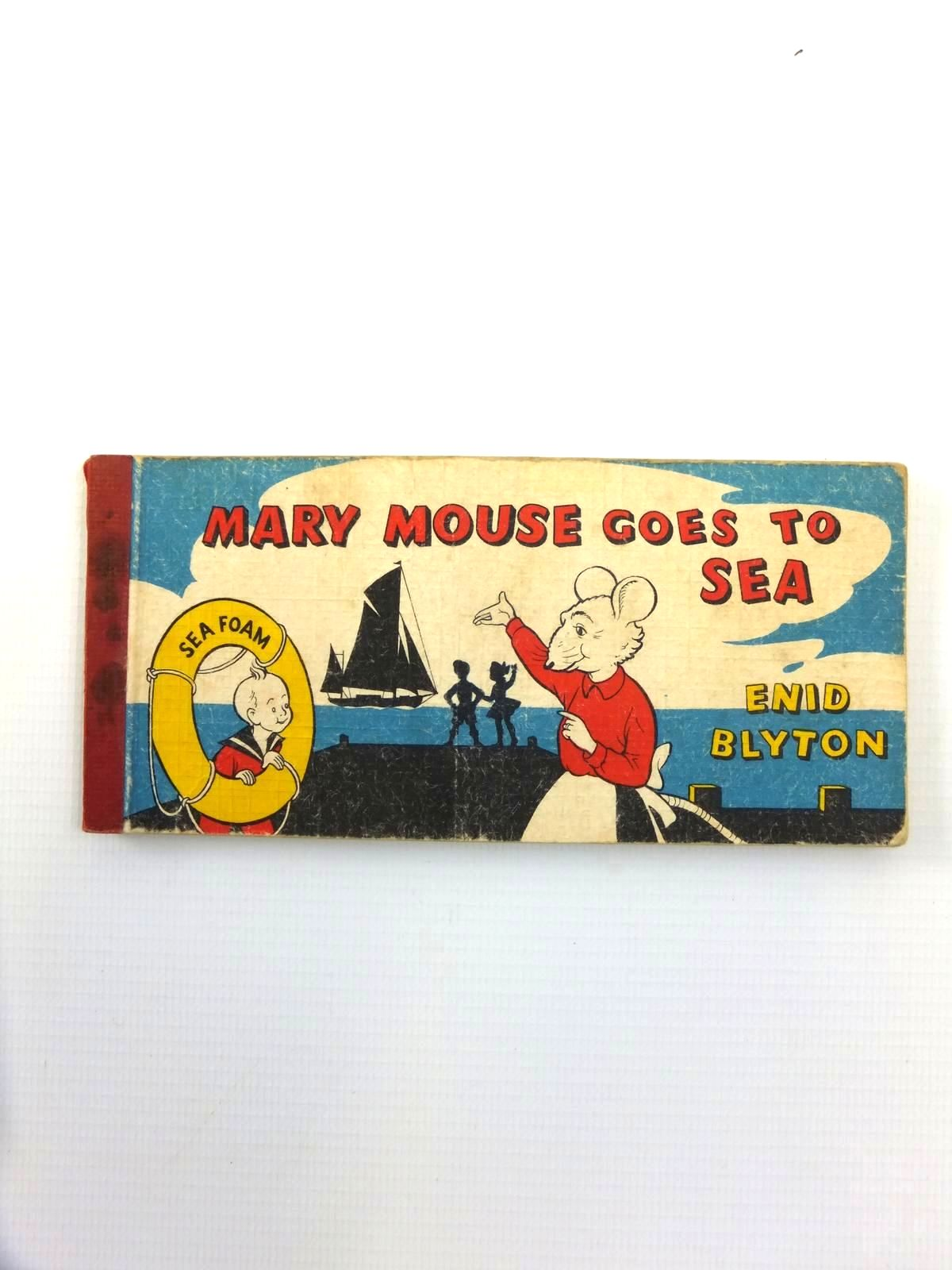 Photo of MARY MOUSE GOES TO SEA written by Blyton, Enid illustrated by White, Fred published by Brockhampton Press Ltd. (STOCK CODE: 1208531)  for sale by Stella & Rose's Books