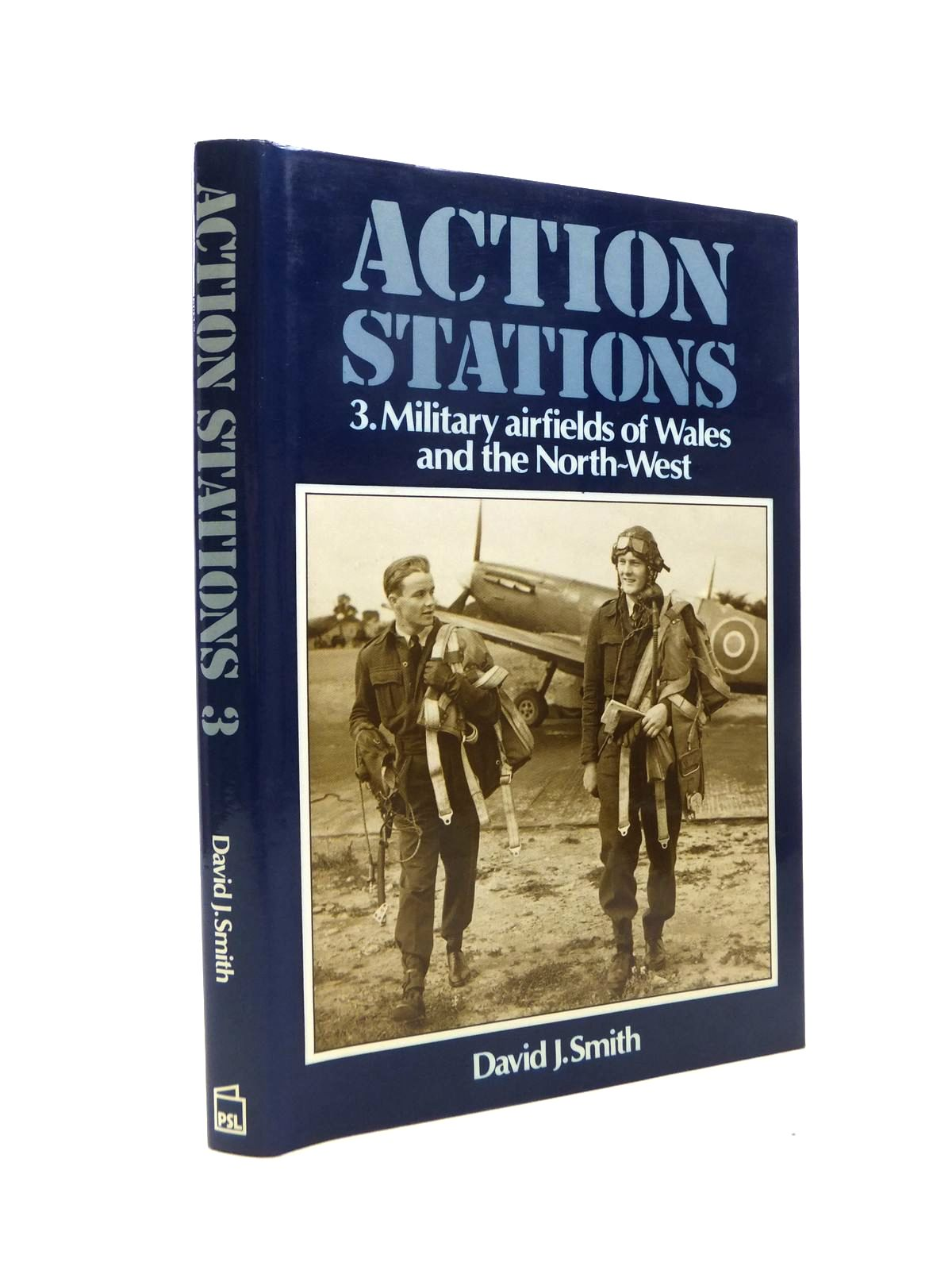 Photo of ACTION STATIONS 3 MILITARY AIRFIELDS OF WALES AND THE NORTH-WEST written by Smith, David J. published by Patrick Stephens (STOCK CODE: 1208575)  for sale by Stella & Rose's Books