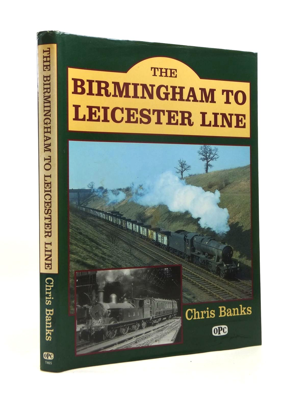 Photo of THE BIRMINGHAM TO LEICESTER LINE written by Banks, Chris published by Oxford Publishing (STOCK CODE: 1208580)  for sale by Stella & Rose's Books