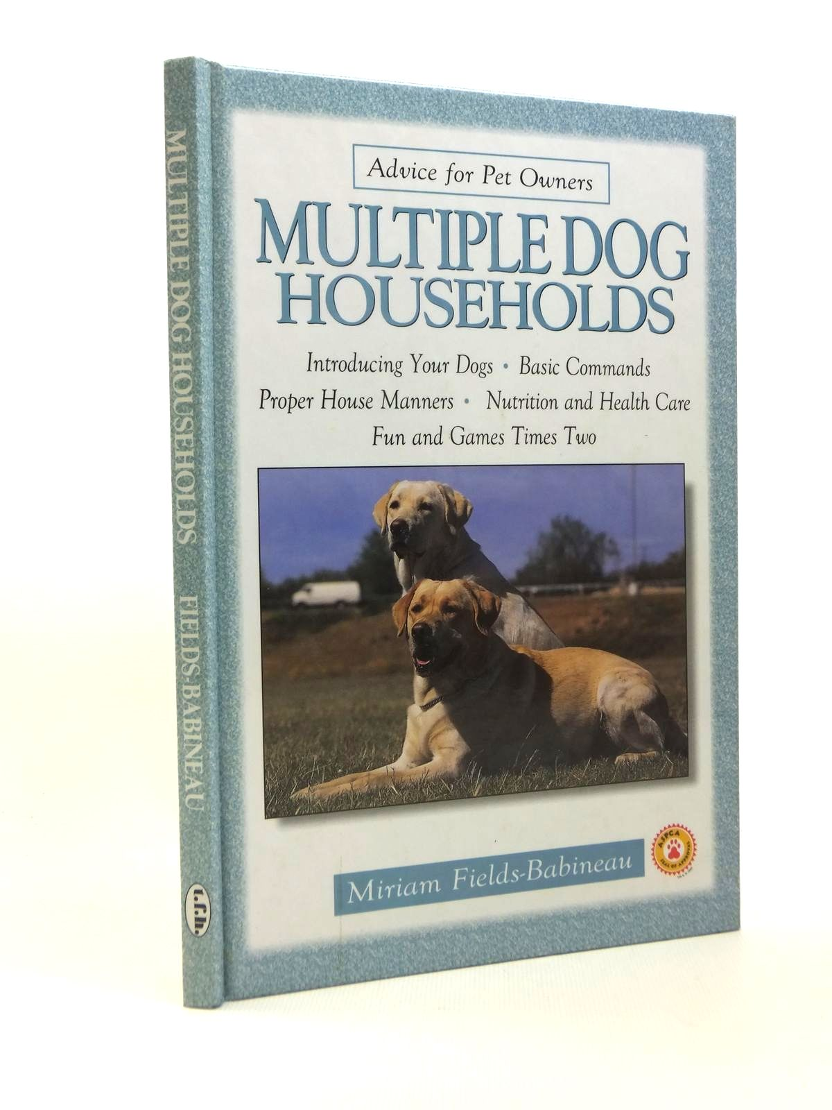 Photo of MULTIPLE DOG HOUSEHOLDS written by Fields-Babineau, Miriam published by T.F.H. Publications, Inc (STOCK CODE: 1208584)  for sale by Stella & Rose's Books