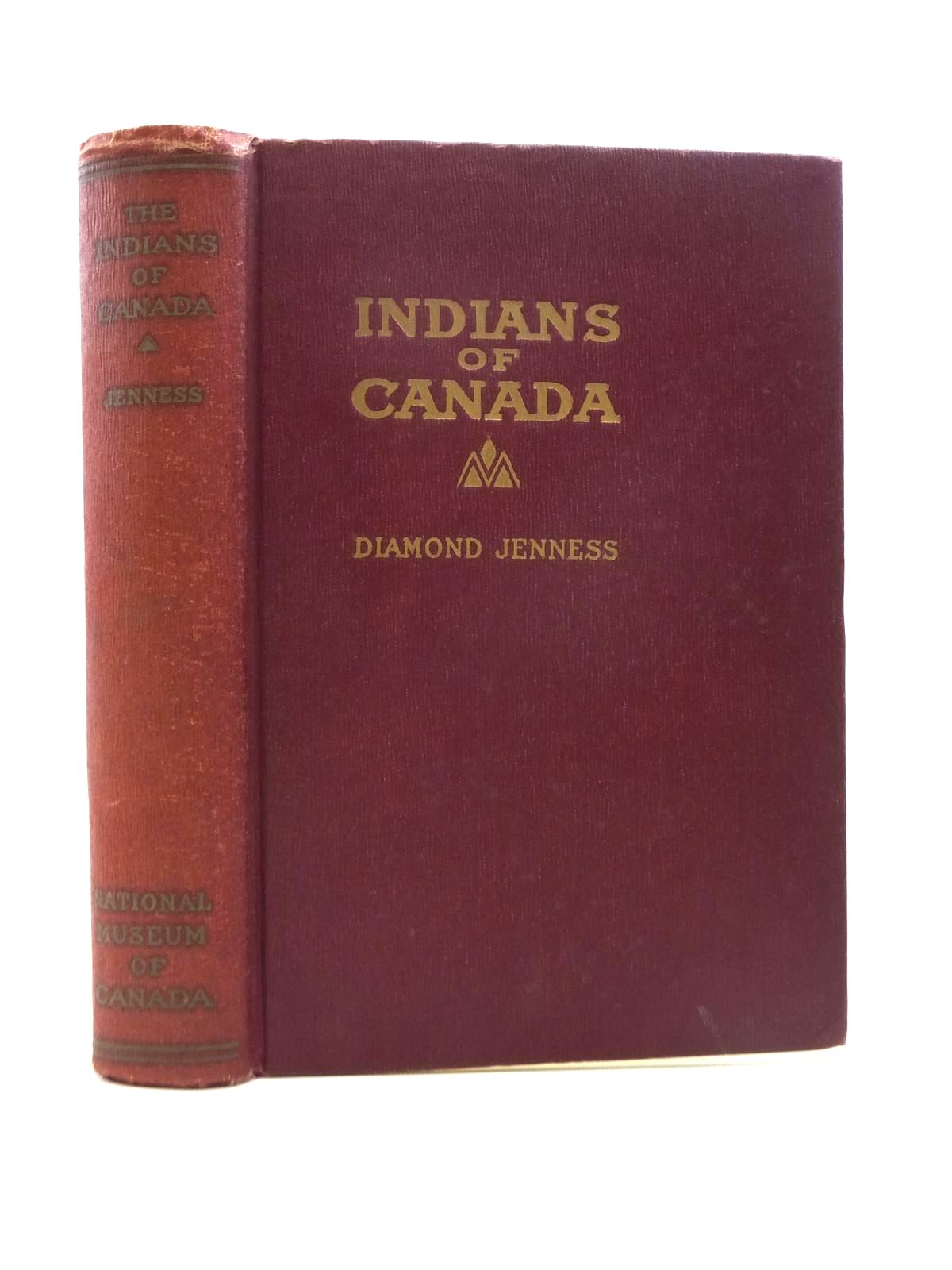 Photo of THE INDIANS OF CANADA written by Jenness, Diamond published by Department Of Mines, National Museum Of Canada (STOCK CODE: 1208606)  for sale by Stella & Rose's Books