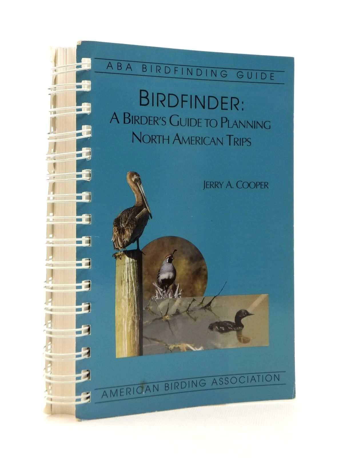 Photo of BIRDFINDER: A BIRDER'S GUIDE TO PLANNING NORTH AMERICAN TRIPS written by Cooper, Jerry A. published by American Birding Association Inc. (STOCK CODE: 1208618)  for sale by Stella & Rose's Books