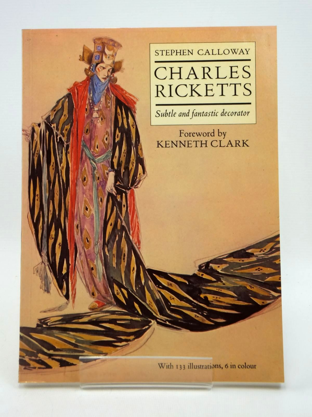 Photo of CHARLES RICKETTS SUBTLE AND FANTASTIC DECORATOR written by Calloway, Stephen illustrated by Ricketts, Charles published by Thames and Hudson (STOCK CODE: 1208643)  for sale by Stella & Rose's Books