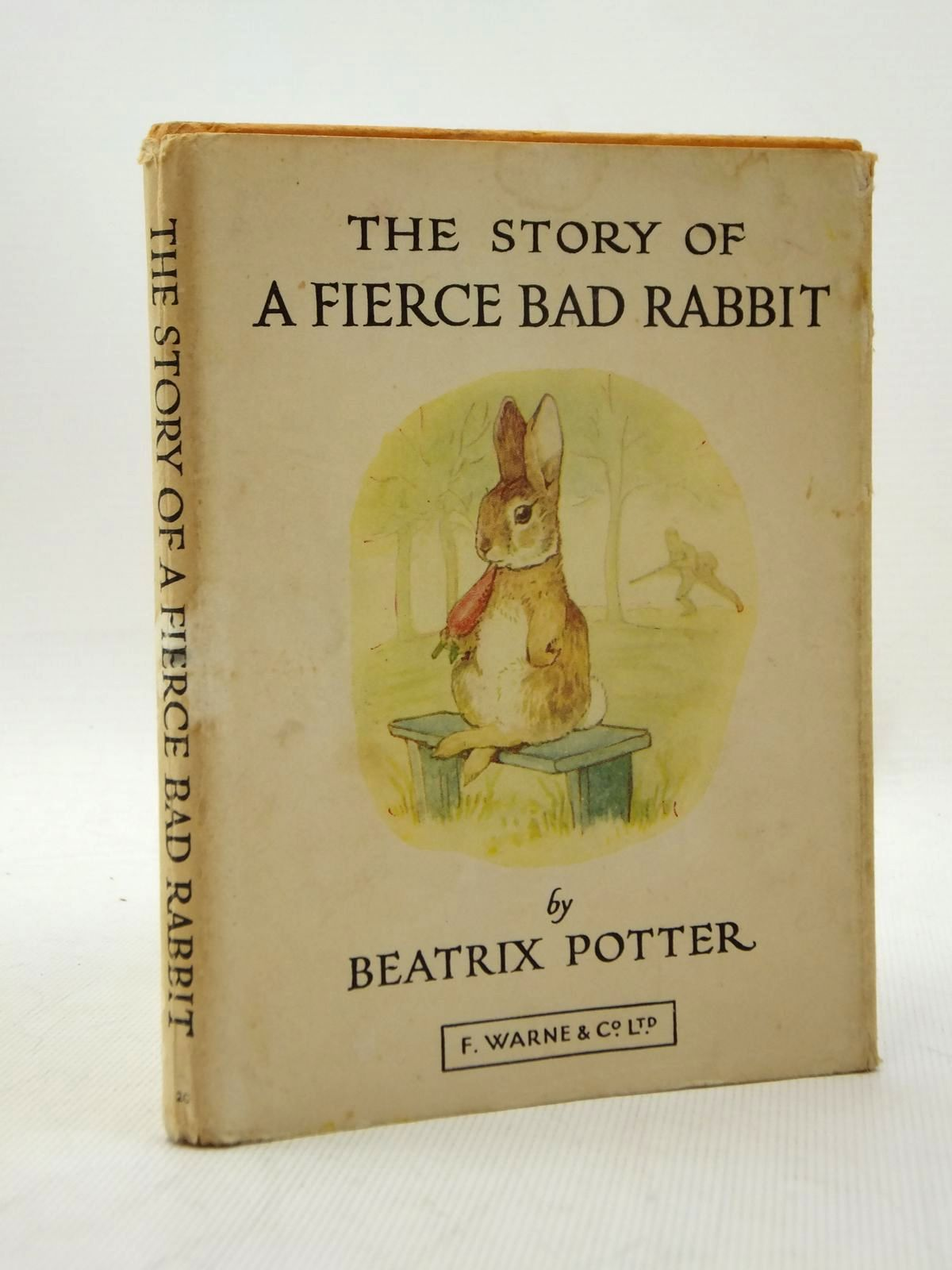 Photo of THE STORY OF A FIERCE BAD RABBIT written by Potter, Beatrix illustrated by Potter, Beatrix published by Frederick Warne & Co Ltd. (STOCK CODE: 1208653)  for sale by Stella & Rose's Books