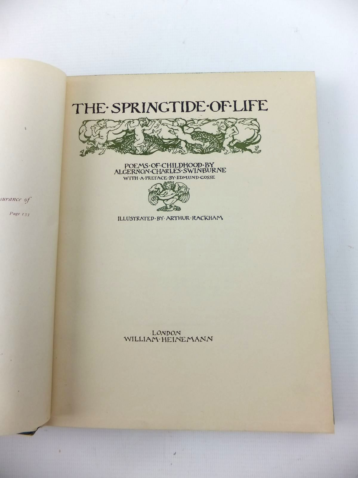 Photo of THE SPRINGTIDE OF LIFE written by Swinburne, Algernon C.<br />Gosse, Edmund illustrated by Rackham, Arthur published by William Heinemann (STOCK CODE: 1208698)  for sale by Stella & Rose's Books