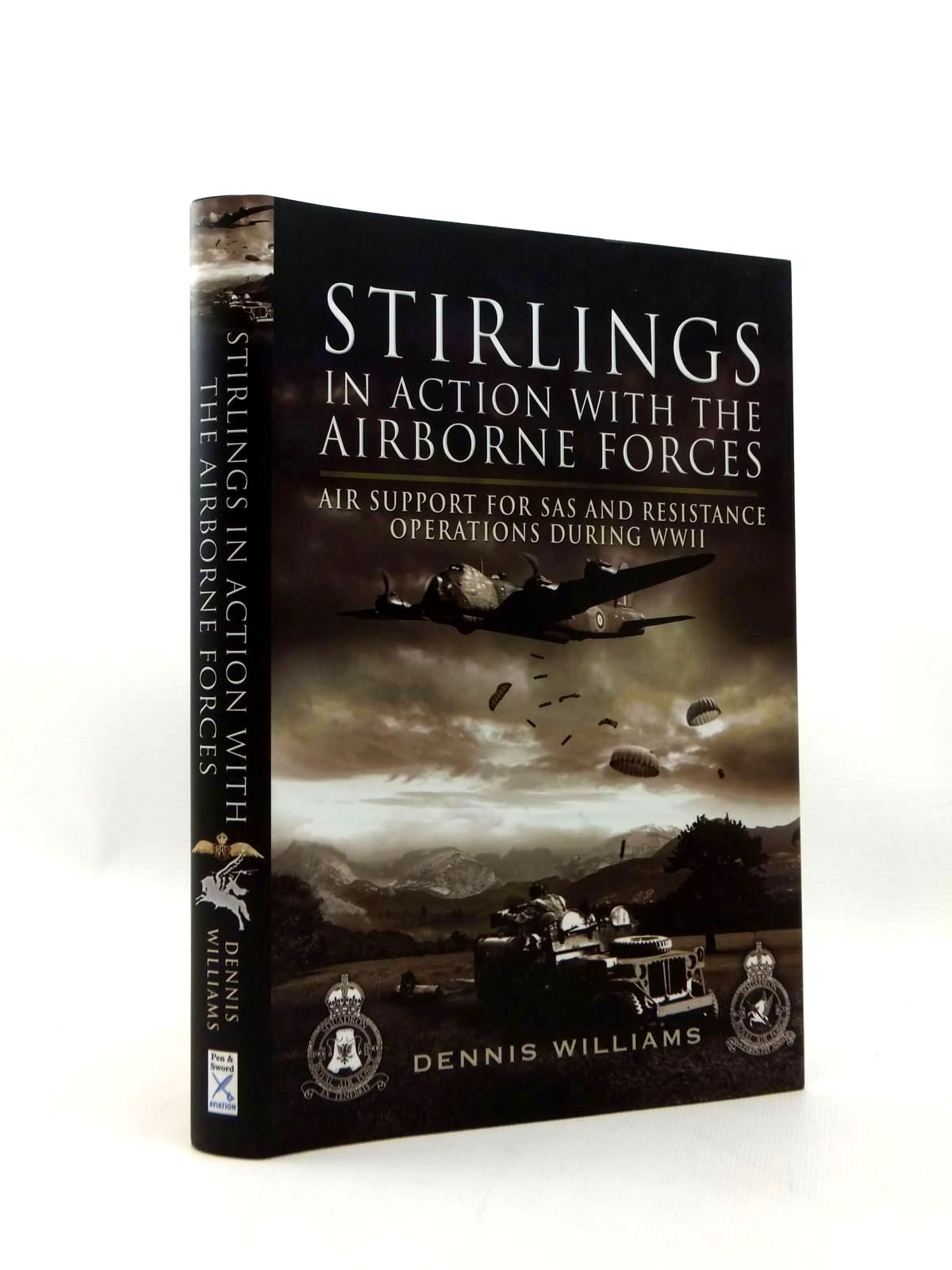 Photo of STIRLINGS IN ACTION WITH THE AIRBORNE FORCES written by Williams, Dennis published by Pen & Sword Aviation (STOCK CODE: 1208731)  for sale by Stella & Rose's Books