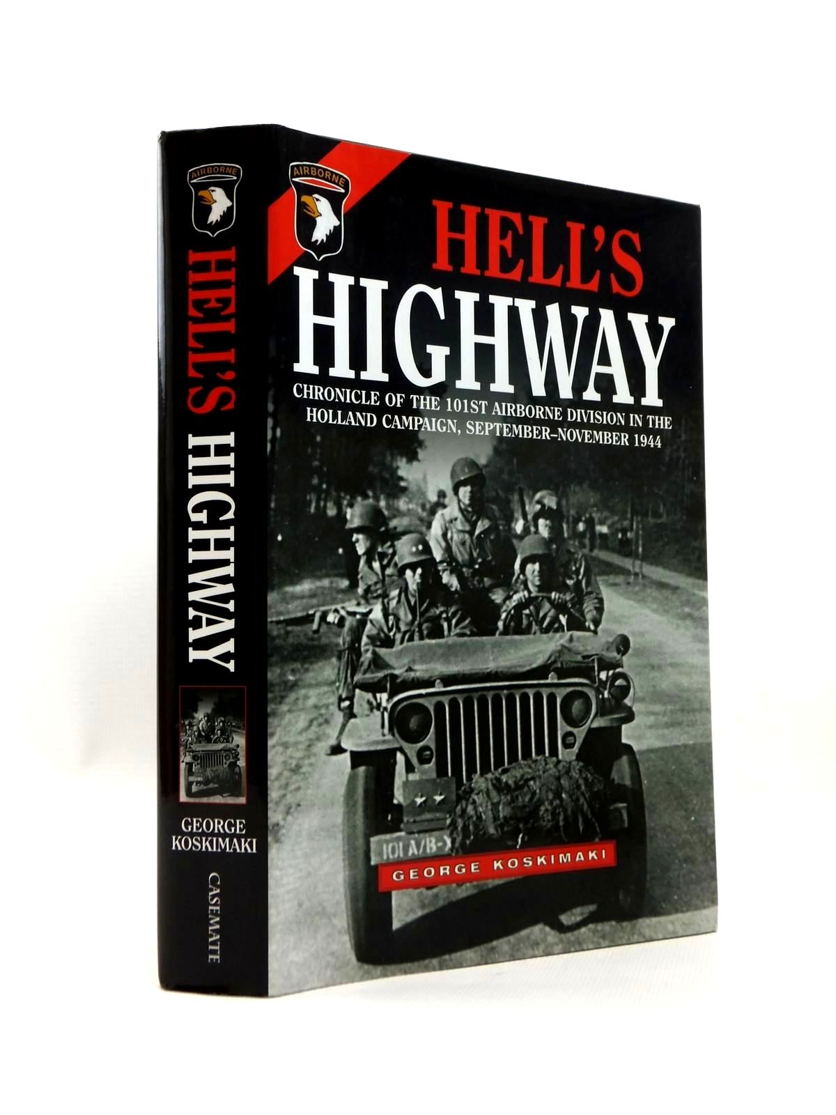 Photo of HELL'S HIGHWAY written by Kosimaki, George published by Casemate (STOCK CODE: 1208732)  for sale by Stella & Rose's Books