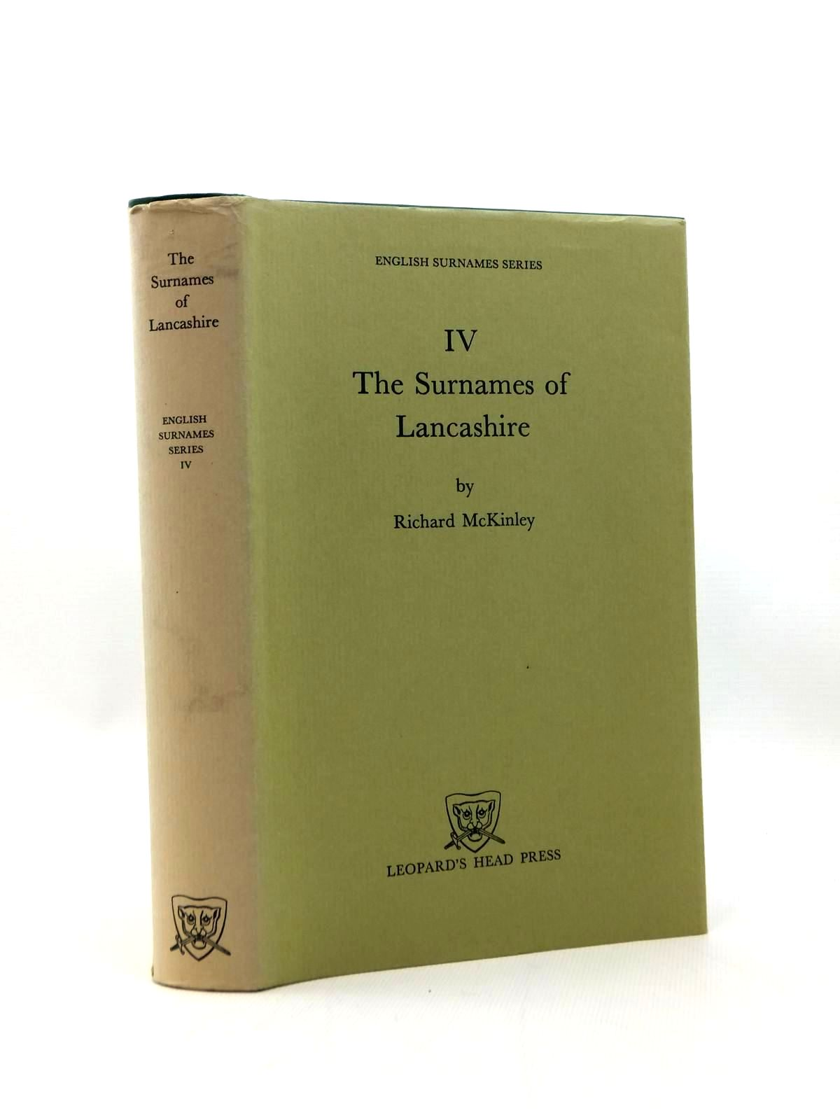 Photo of THE SURNAMES OF LANCASHIRE written by McKinley, Richard published by Leopard's Head Press (STOCK CODE: 1208750)  for sale by Stella & Rose's Books