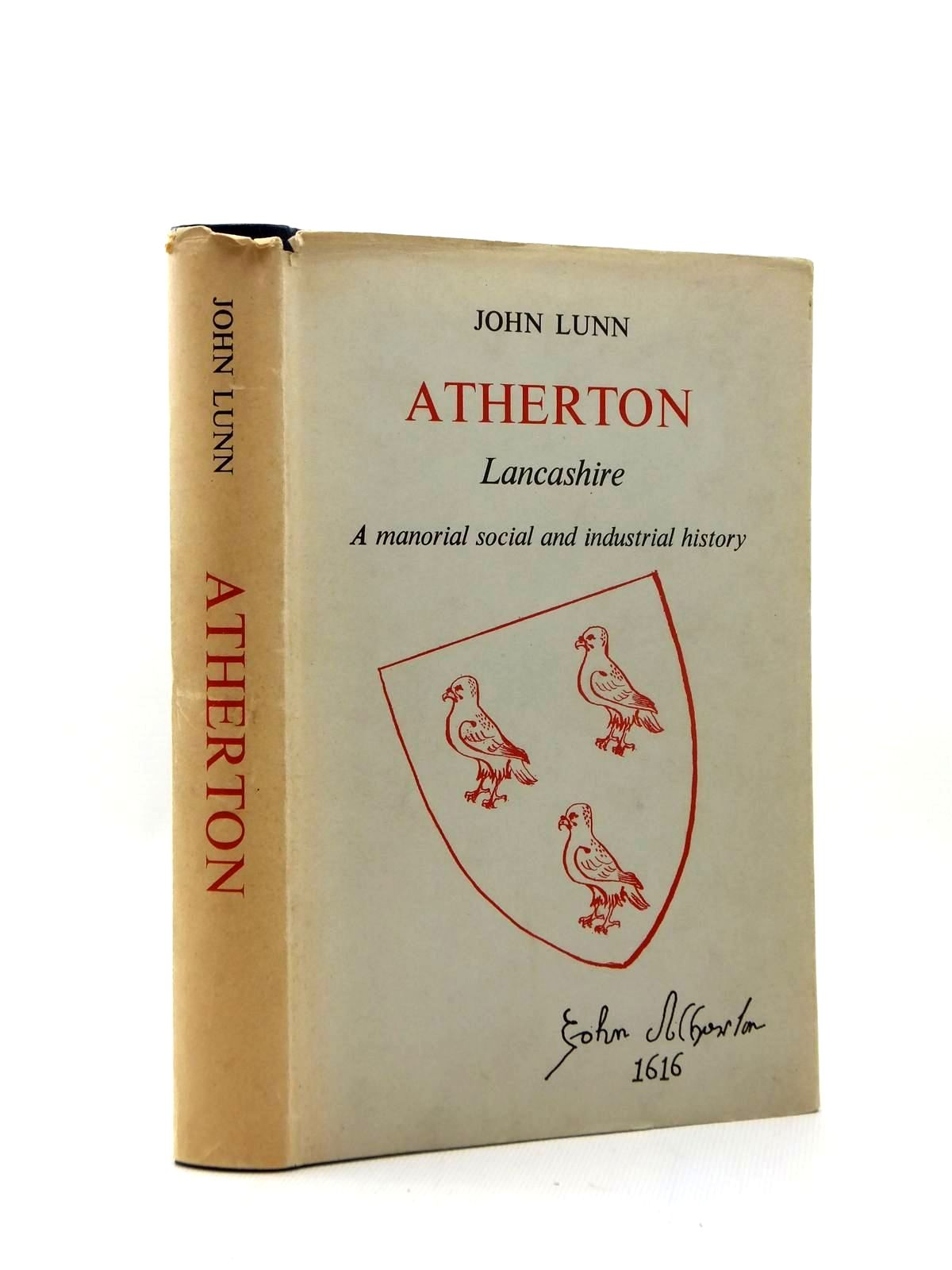 Photo of HISTORY OF ATHERTON written by Lunn, John published by Atherton District Council (STOCK CODE: 1208752)  for sale by Stella & Rose's Books