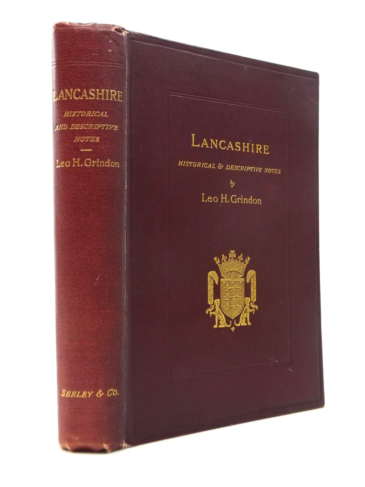 Photo of LANCASHIRE BRIEF HISTORICAL AND DESCRIPTIVE NOTES written by Grindon, Leo H. published by Seeley and Co. Limited (STOCK CODE: 1208757)  for sale by Stella & Rose's Books