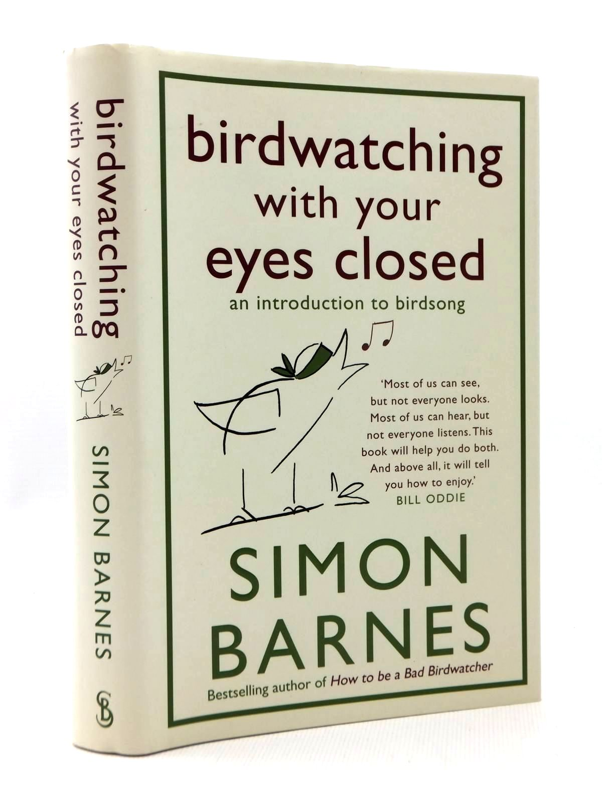 Photo of BIRDWATCHING WITH YOUR EYES CLOSED written by Barnes, Simon published by Short Books (STOCK CODE: 1208762)  for sale by Stella & Rose's Books