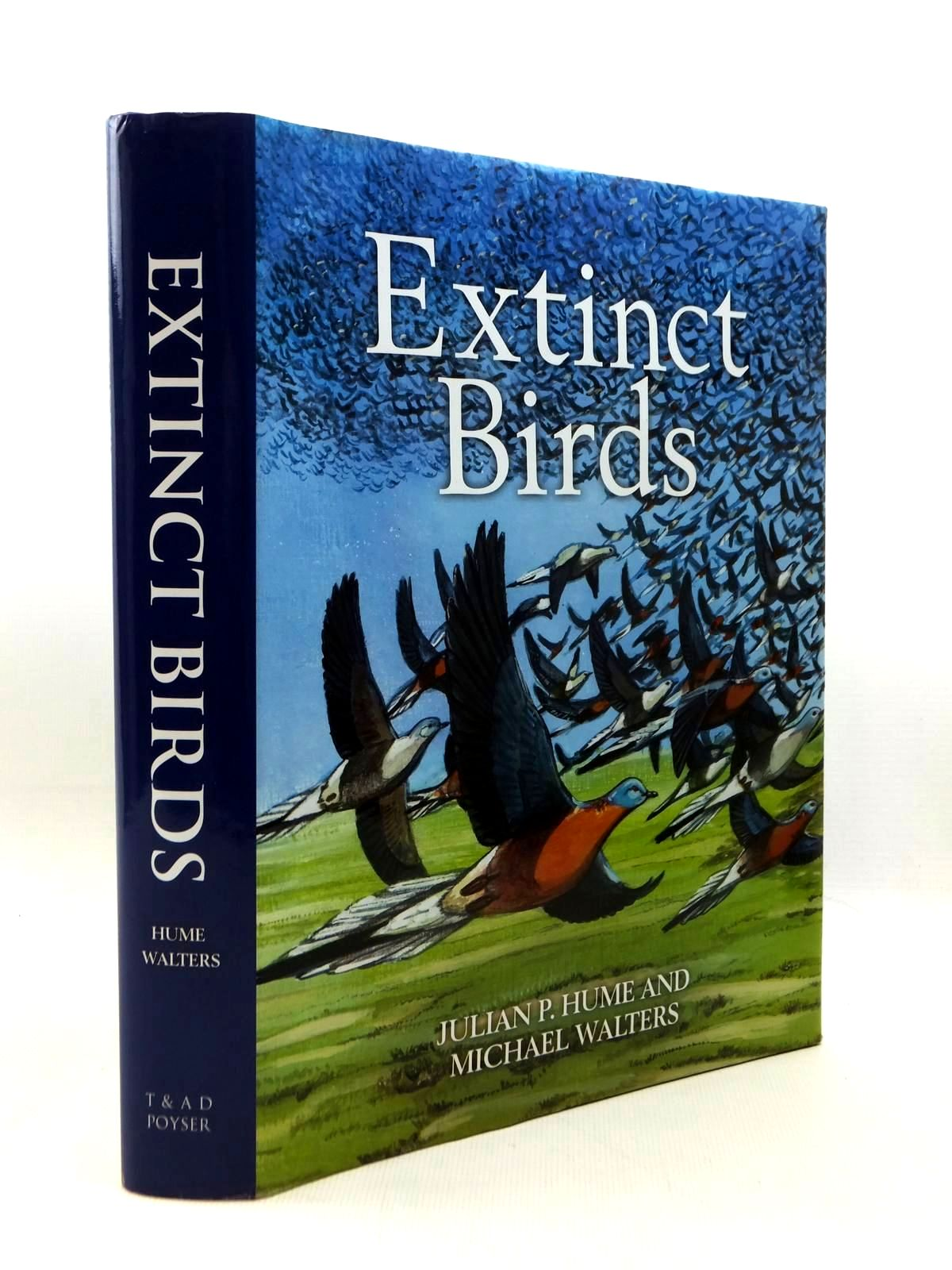 Photo of EXTINCT BIRDS written by Hume, Julian P.<br />Walters, Michael published by T. & A.D. Poyser (STOCK CODE: 1208765)  for sale by Stella & Rose's Books