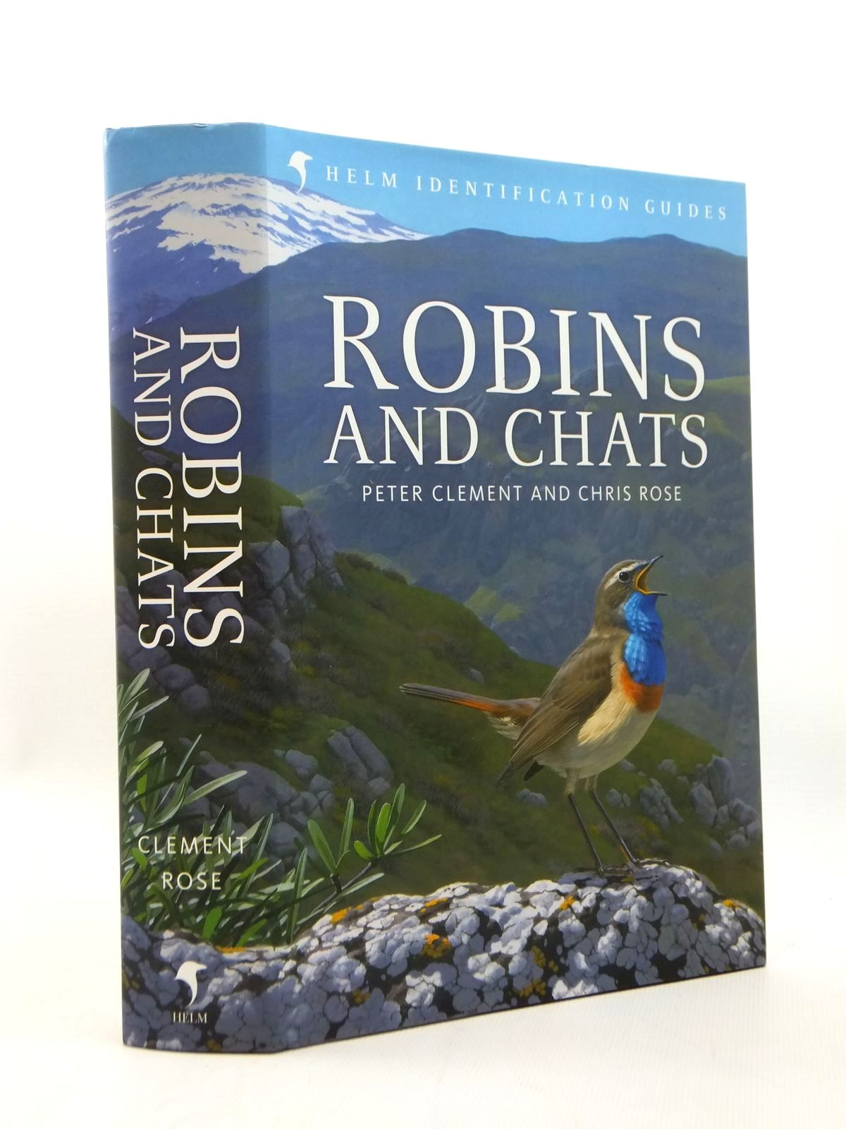 Photo of ROBINS AND CHATS written by Clement, Peter<br />Rose, Chris published by Christopher Helm (STOCK CODE: 1208768)  for sale by Stella & Rose's Books