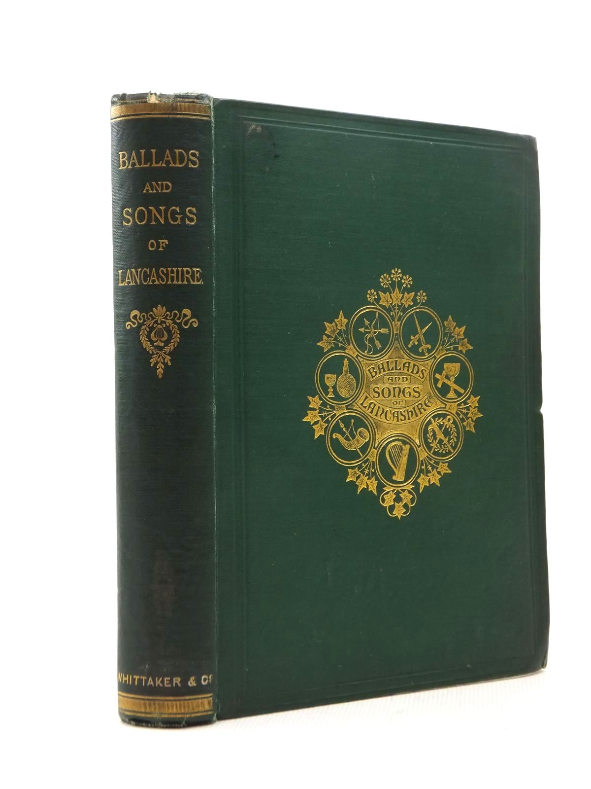 Photo of BALLADS AND SONGS OF LANCASHIRE written by Harland, John published by Whittaker & Co. (STOCK CODE: 1208787)  for sale by Stella & Rose's Books