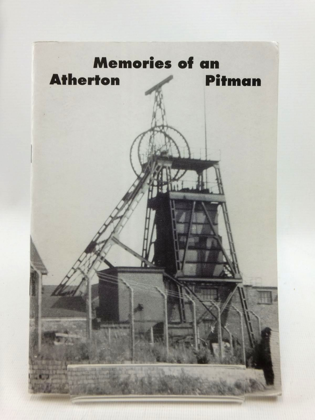 Photo of MEMORIES OF AN ATHERTON PITMAN written by Griffiths, Arthur published by Leigh Local History Society (STOCK CODE: 1208790)  for sale by Stella & Rose's Books